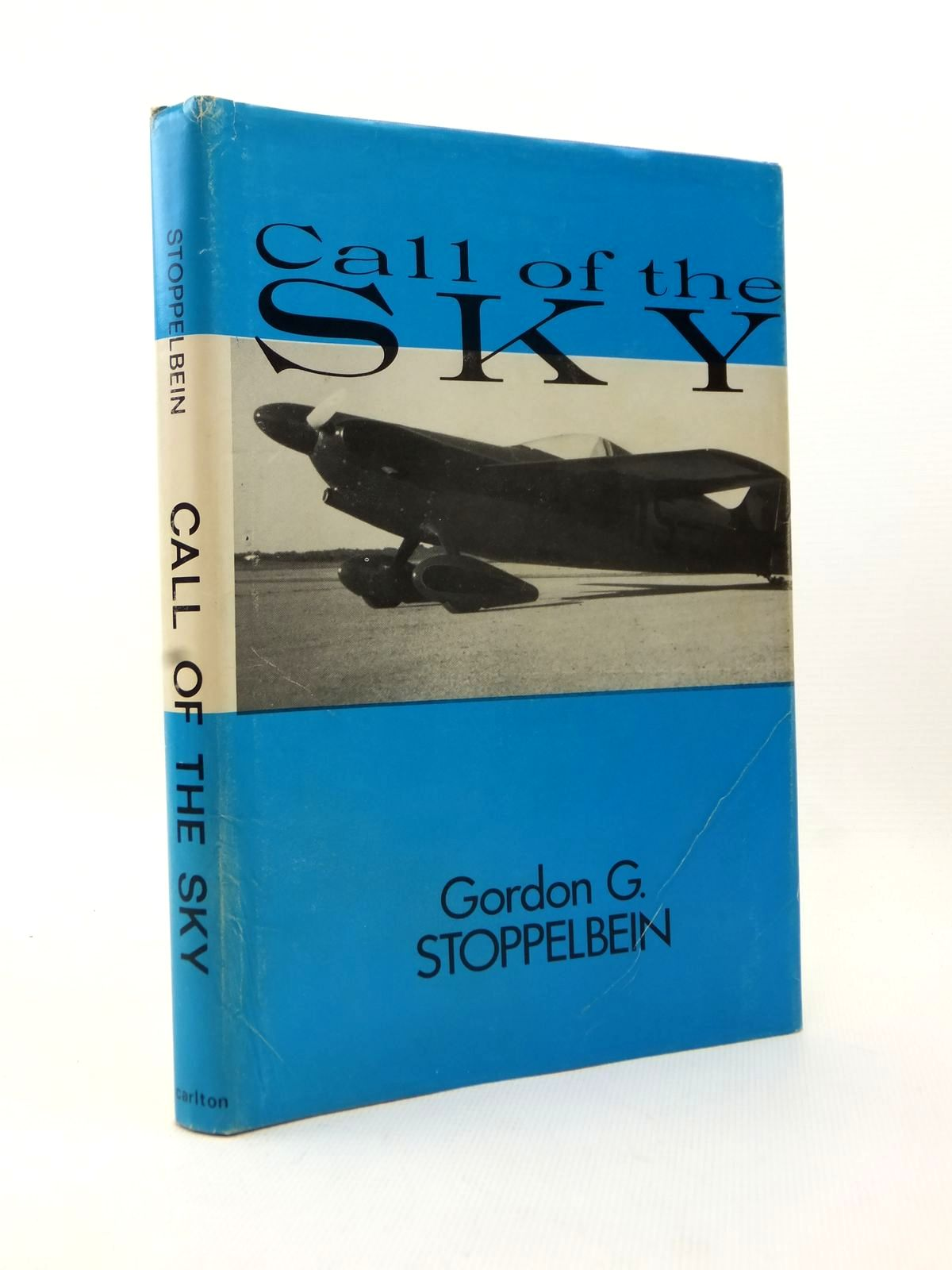 Photo of CALL OF THE SKY written by Stoppelbein, Gordon G. published by Carlton Press Inc. (STOCK CODE: 1813028)  for sale by Stella & Rose's Books