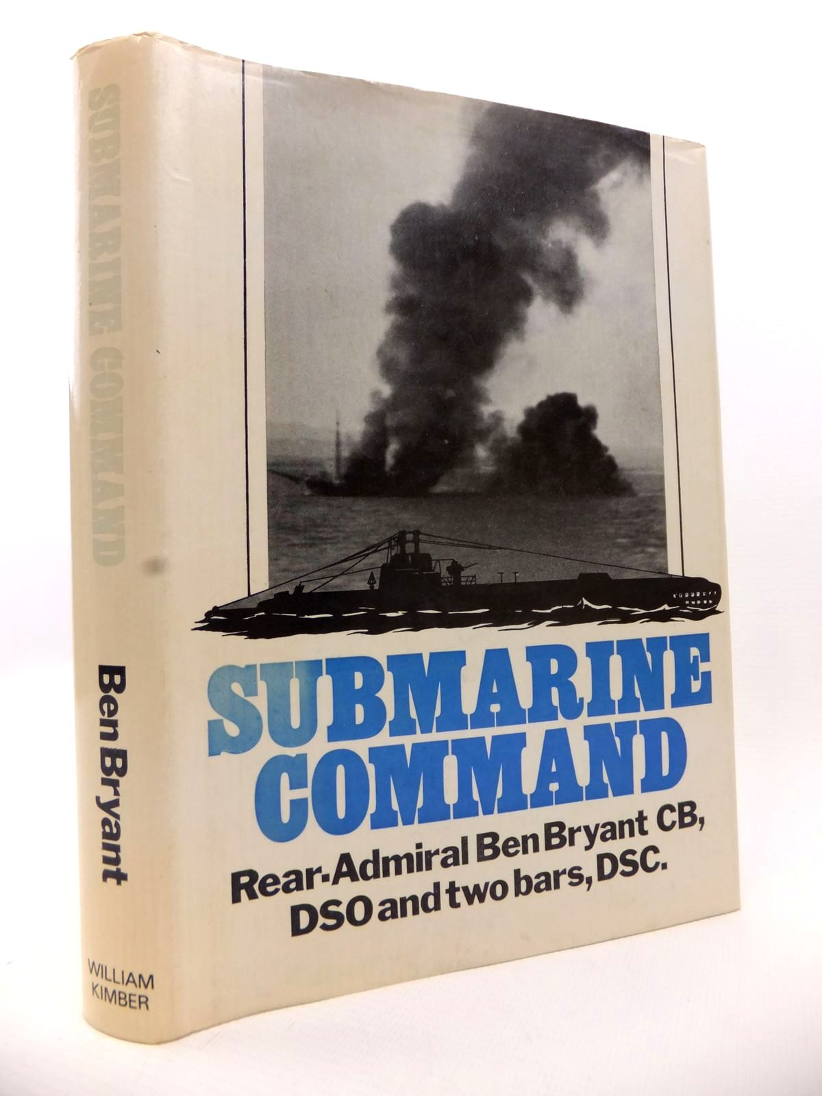 Photo of SUBMARINE COMMAND written by Bryant, Ben published by William Kimber (STOCK CODE: 1813029)  for sale by Stella & Rose's Books