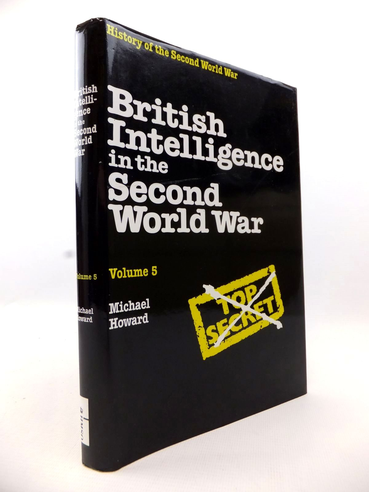 Photo of BRITISH INTELLIGENCE IN THE SECOND WORLD WAR VOLUME 5 written by Howard, Michael published by HMSO (STOCK CODE: 1813033)  for sale by Stella & Rose's Books