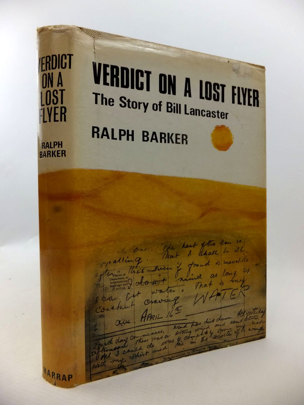 Photo of VERDICT ON A LOST FLYER: THE STORY OF BILL LANCASTER written by Barker, Ralph published by George G. Harrap & Co. Ltd. (STOCK CODE: 1813035)  for sale by Stella & Rose's Books