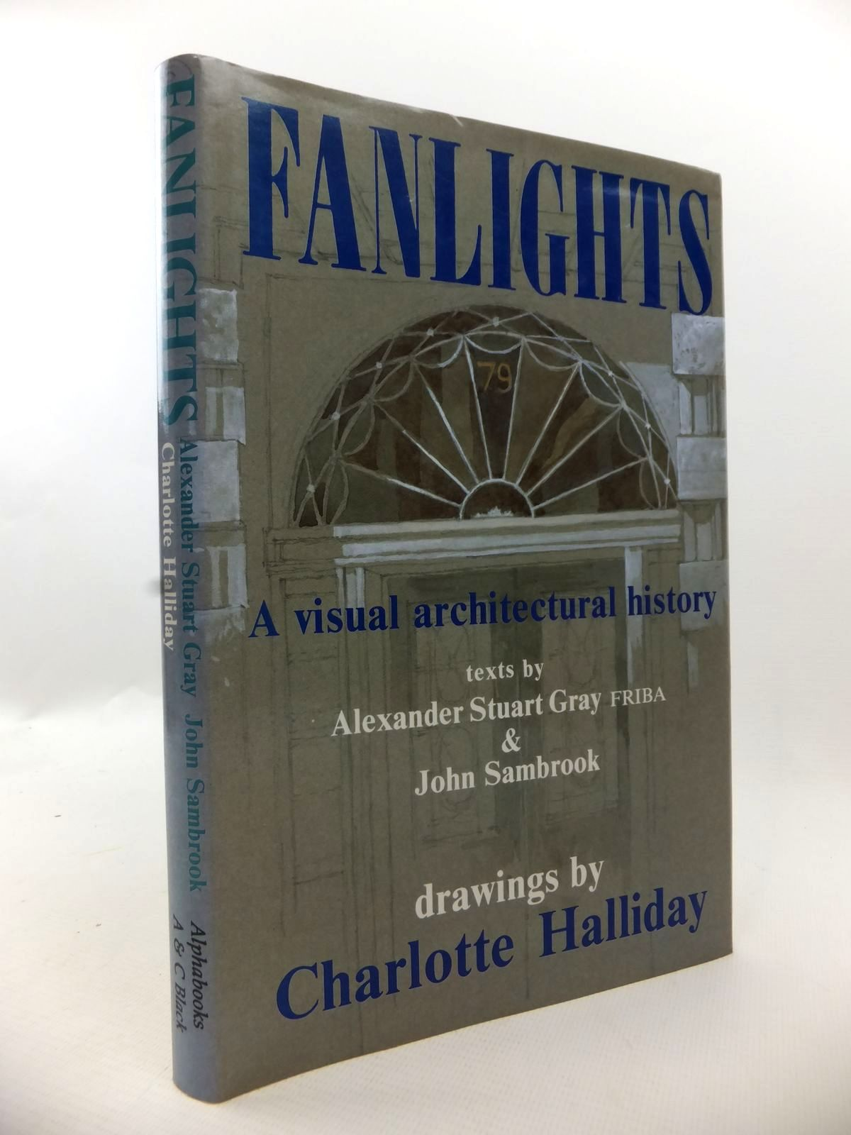 Photo of FANLIGHTS written by Gray, Alexander Stuart<br />Sambrook, John<br />Birks-Hay, Tony illustrated by Halliday, Charlotte published by Alphabooks, A. & C. Black (STOCK CODE: 1813062)  for sale by Stella & Rose's Books