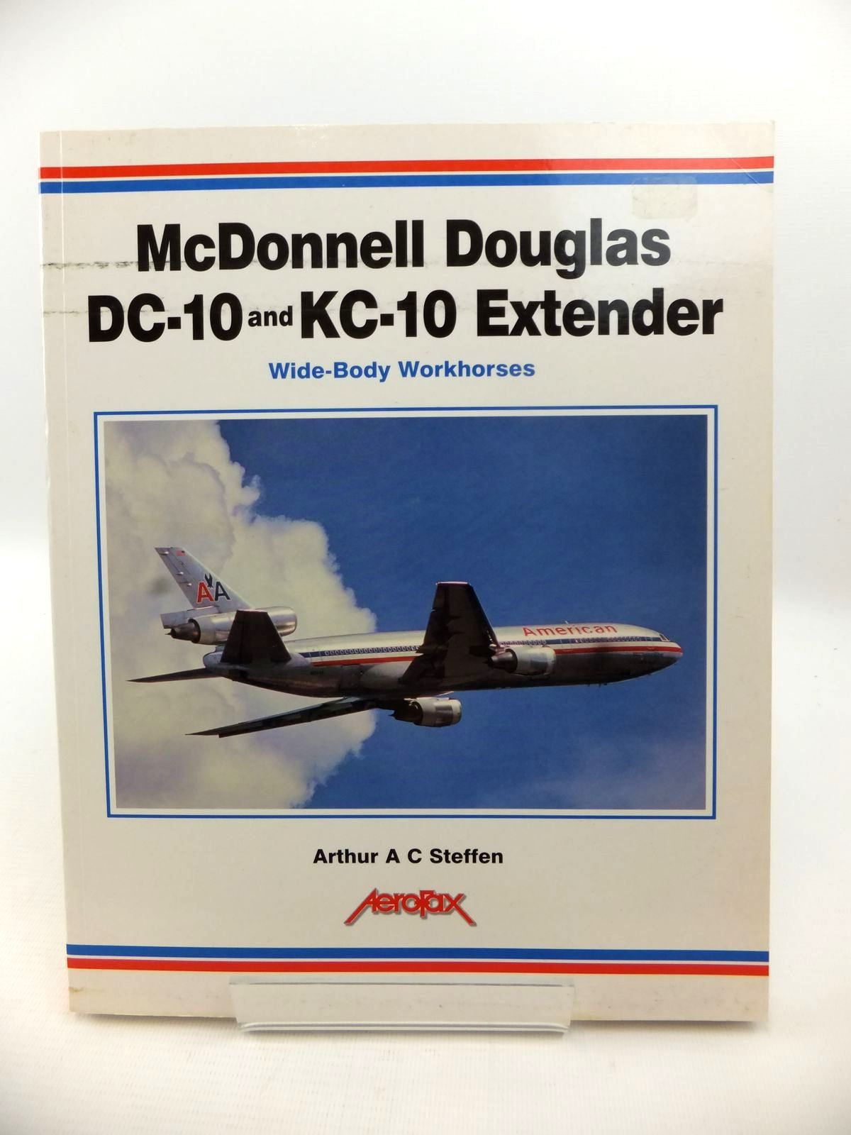 Photo of MCDONNELL DOUGLAS DC-10 AND KC-10 EXTENDER: WIDE-BODY WORKHORSES written by Steffen, Arthur A.C. published by Aerofax (STOCK CODE: 1813078)  for sale by Stella & Rose's Books
