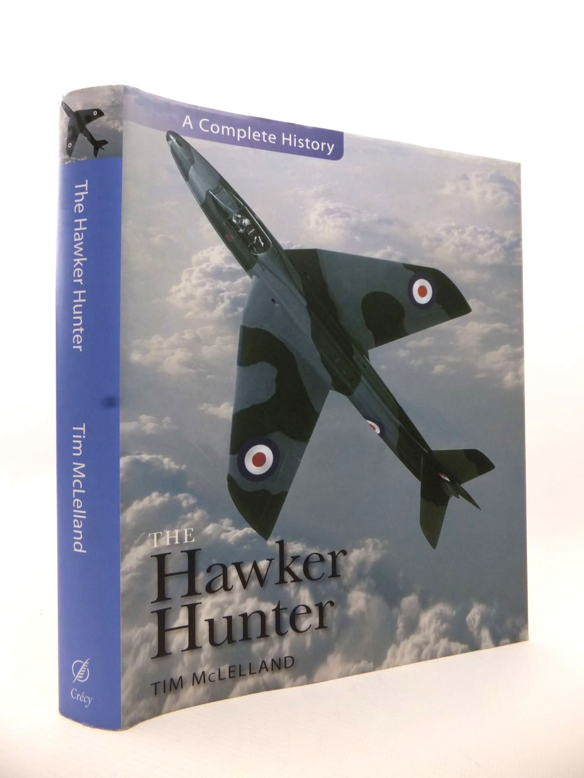 Photo of THE HAWKER HUNTER written by McLelland, Tim published by Crecy Publishing Limited (STOCK CODE: 1813088)  for sale by Stella & Rose's Books