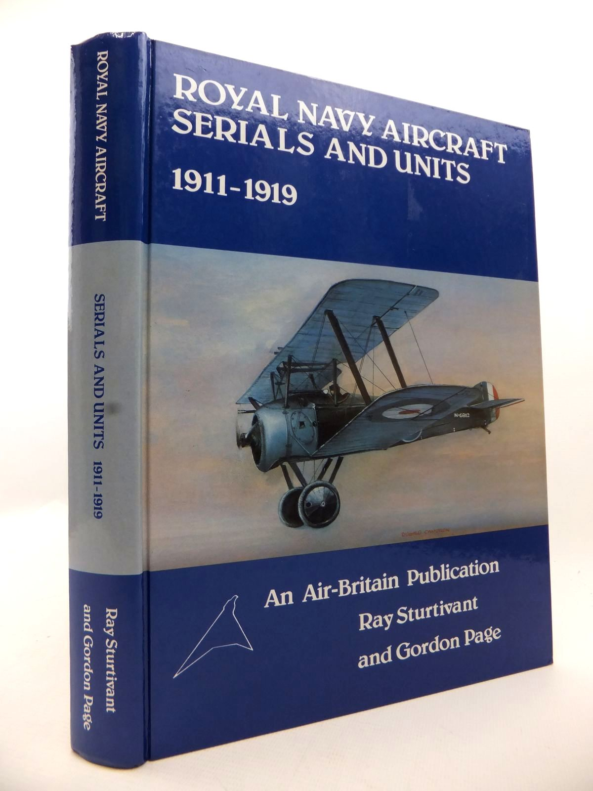 Photo of ROYAL NAVY AIRCRAFT SERIALS AND UNITS 1911-1919 written by Sturtivant, Ray<br />Page, Gordon published by Air-Britain (historians) Ltd. (STOCK CODE: 1813098)  for sale by Stella & Rose's Books