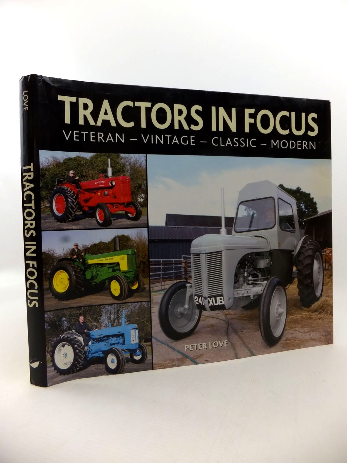 Photo of TRACTORS IN FOCUS: VETERAN - VINTAGE - CLASSIC - MODERN written by Love, Peter published by Halsgrove (STOCK CODE: 1813141)  for sale by Stella & Rose's Books