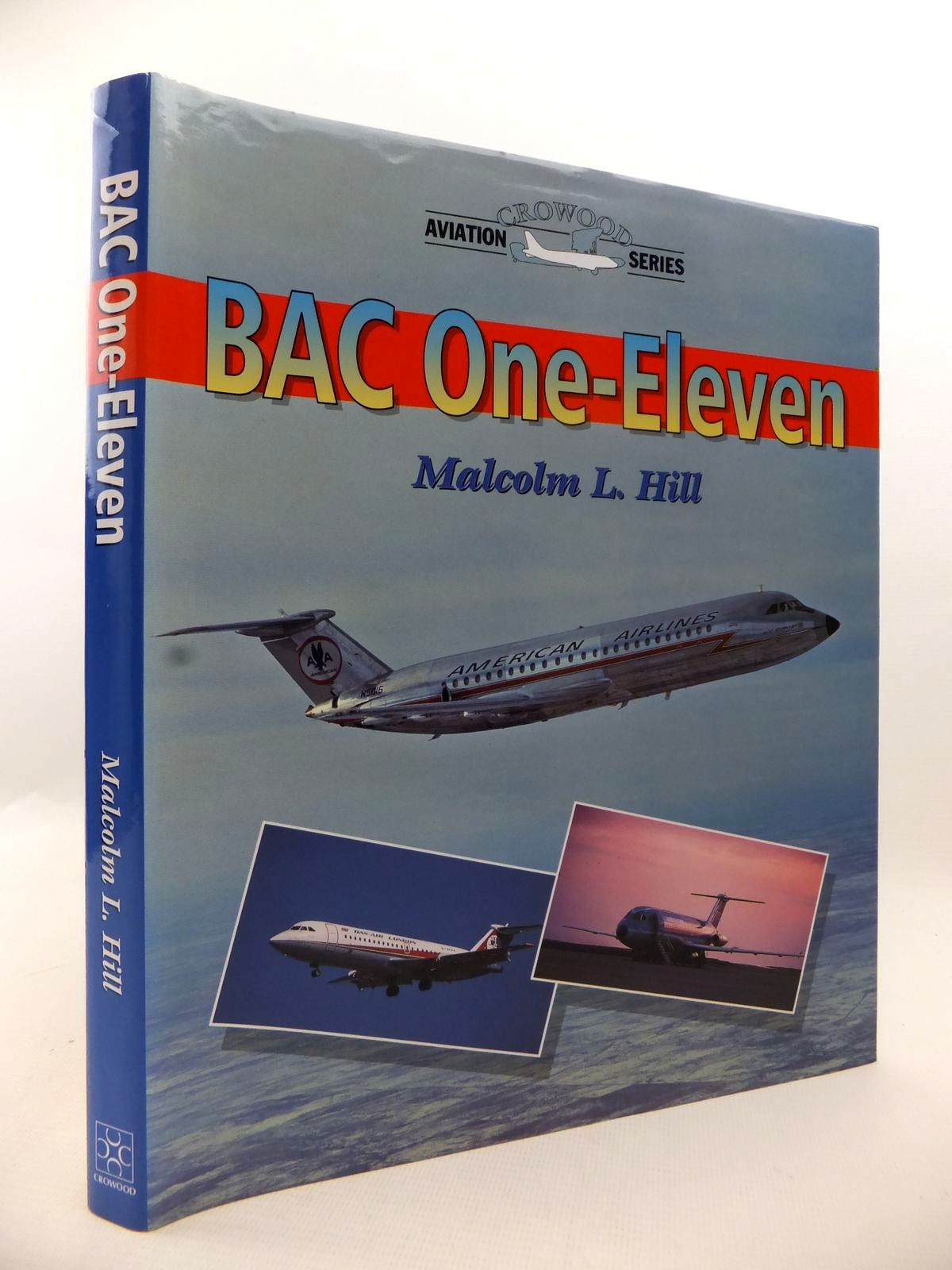Photo of BAC ONE-ELEVEN written by Hill, Malcolm L. published by The Crowood Press (STOCK CODE: 1813152)  for sale by Stella & Rose's Books