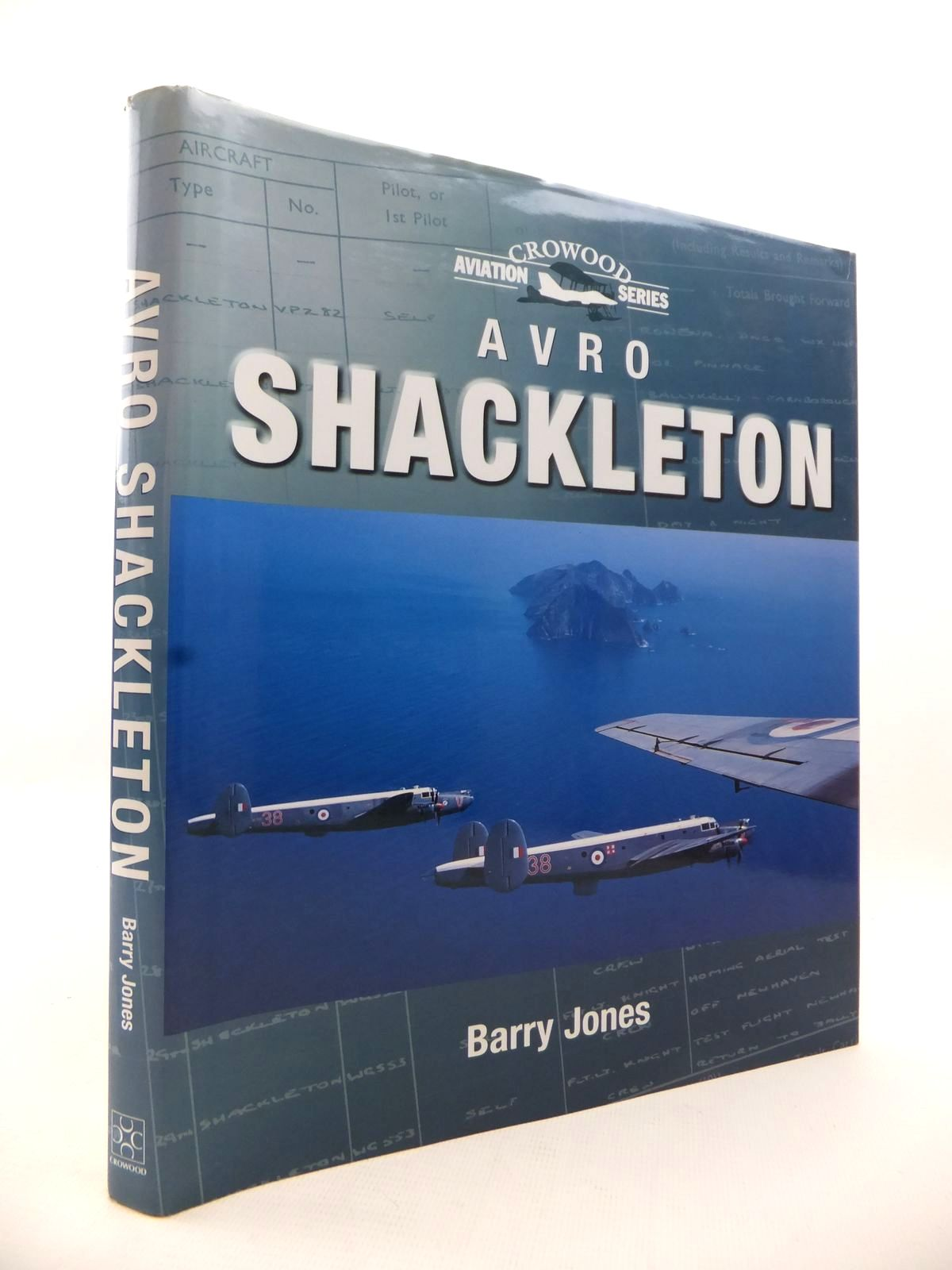 Photo of AVRO SHACKLETON written by Jones, Barry published by The Crowood Press (STOCK CODE: 1813160)  for sale by Stella & Rose's Books