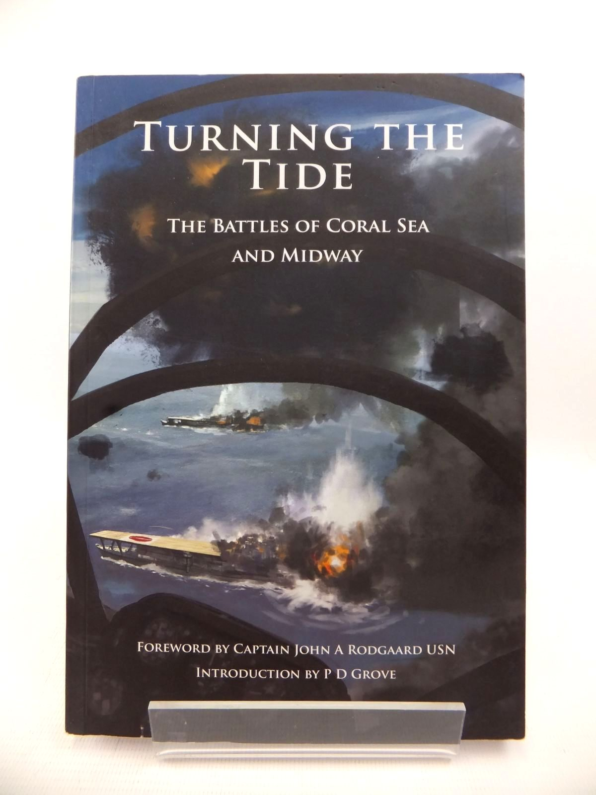 Photo of TURNING THE TIDE: THE BATTLES OF CORAL SEA AND MIDWAY published by University Of Plymouth Press (STOCK CODE: 1813197)  for sale by Stella & Rose's Books