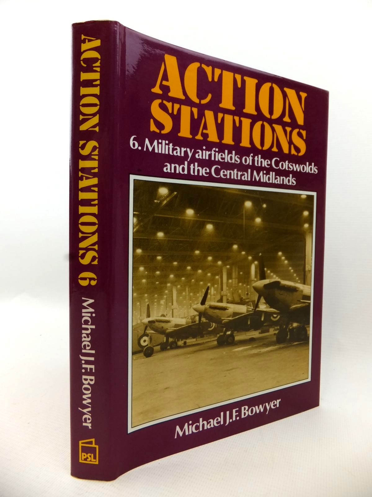 Photo of ACTION STATIONS 6 MILITARY AIRFIELDS OF THE COTSWOLDS AND CENTRAL MIDLANDS written by Bowyer, Michael J.F. published by Patrick Stephens (STOCK CODE: 1813202)  for sale by Stella & Rose's Books