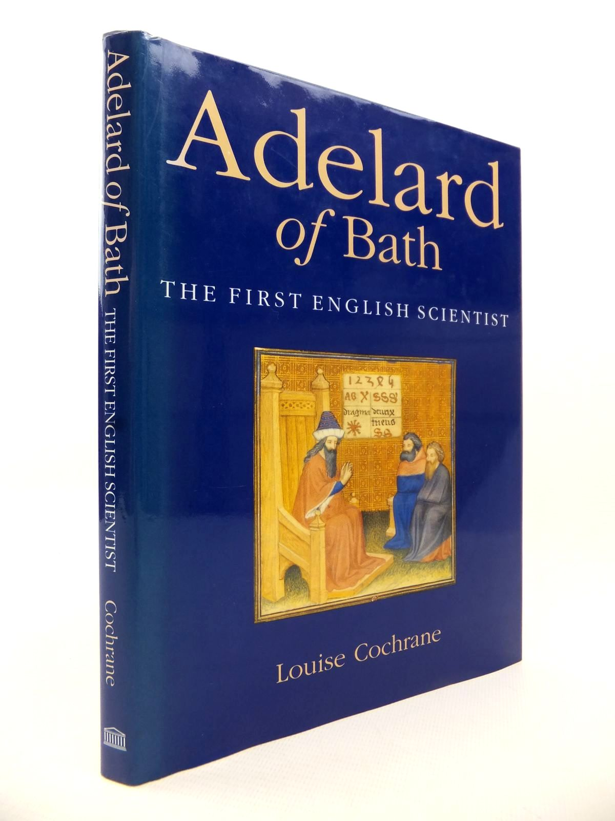Photo of ADELARD OF BATH THE FIRST ENGLISH SCIENTIST written by Cochrane, Louise published by British Museum Press (STOCK CODE: 1813204)  for sale by Stella & Rose's Books