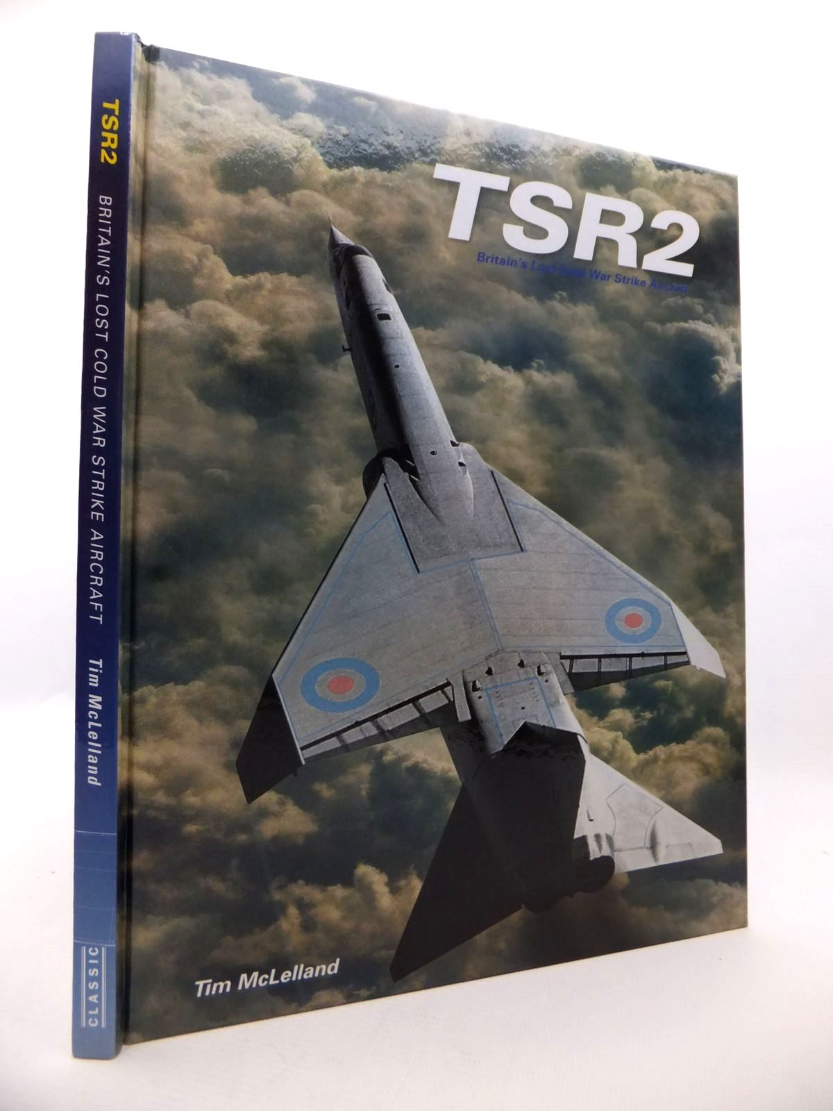 Photo of TSR2 BRITAIN'S LOST COLD WAR STRIKE AIRCRAFT written by McLelland, Tim published by Ian Allan (STOCK CODE: 1813216)  for sale by Stella & Rose's Books
