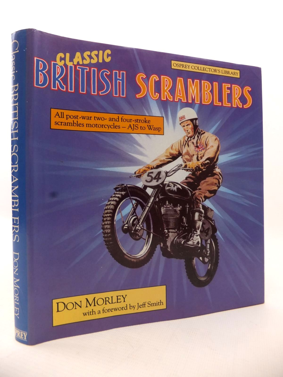 CLASSIC BRITISH SCRAMBLERS written by Morley, Don, STOCK ...