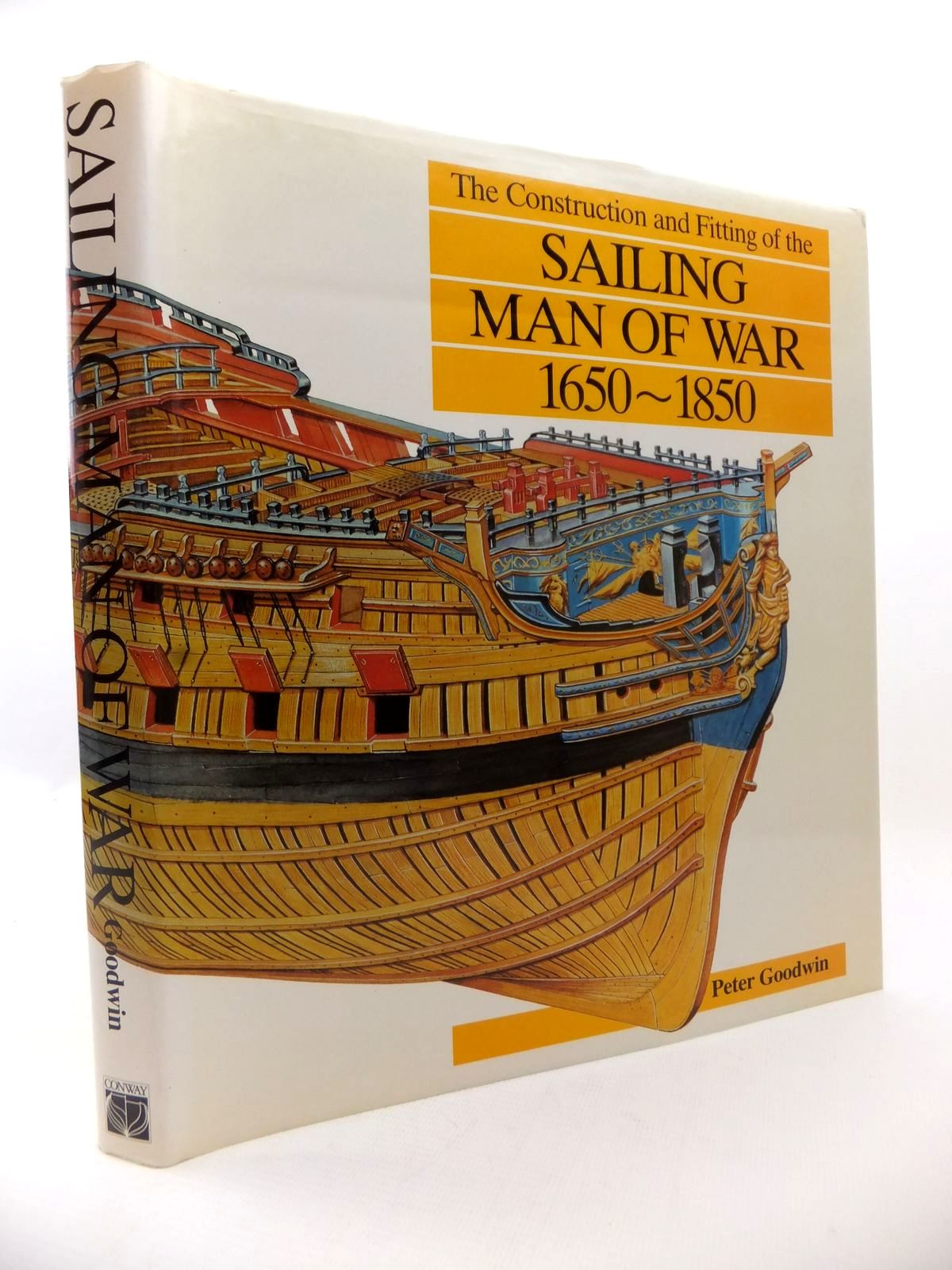 Photo of THE CONSTRUCTION AND FITTING OF THE SAILING MAN OF WAR 1650-1850 written by Goodwin, Peter published by Conway Maritime Press (STOCK CODE: 1813254)  for sale by Stella & Rose's Books