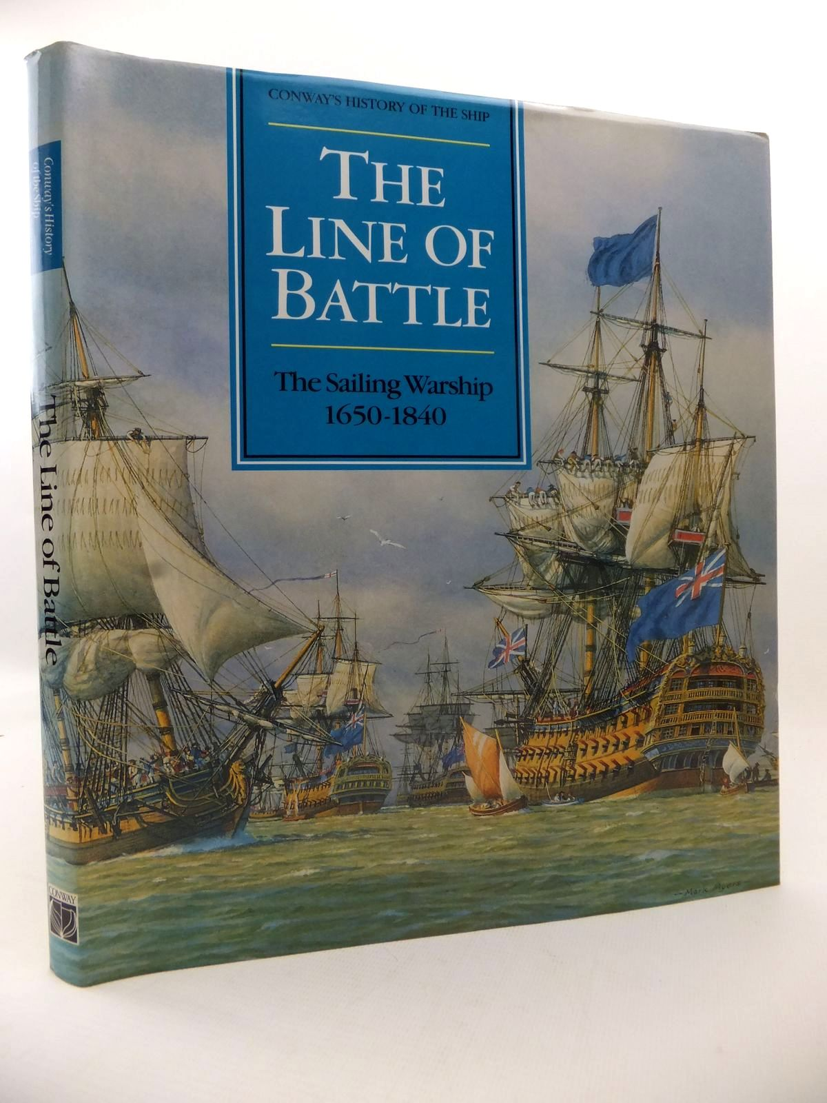 Photo of THE LINE OF BATTLE: THE SAILING WARSHIP 1650-1840 written by Gardiner, Robert<br />Lavery, Brian published by Conway Maritime Press (STOCK CODE: 1813257)  for sale by Stella & Rose's Books