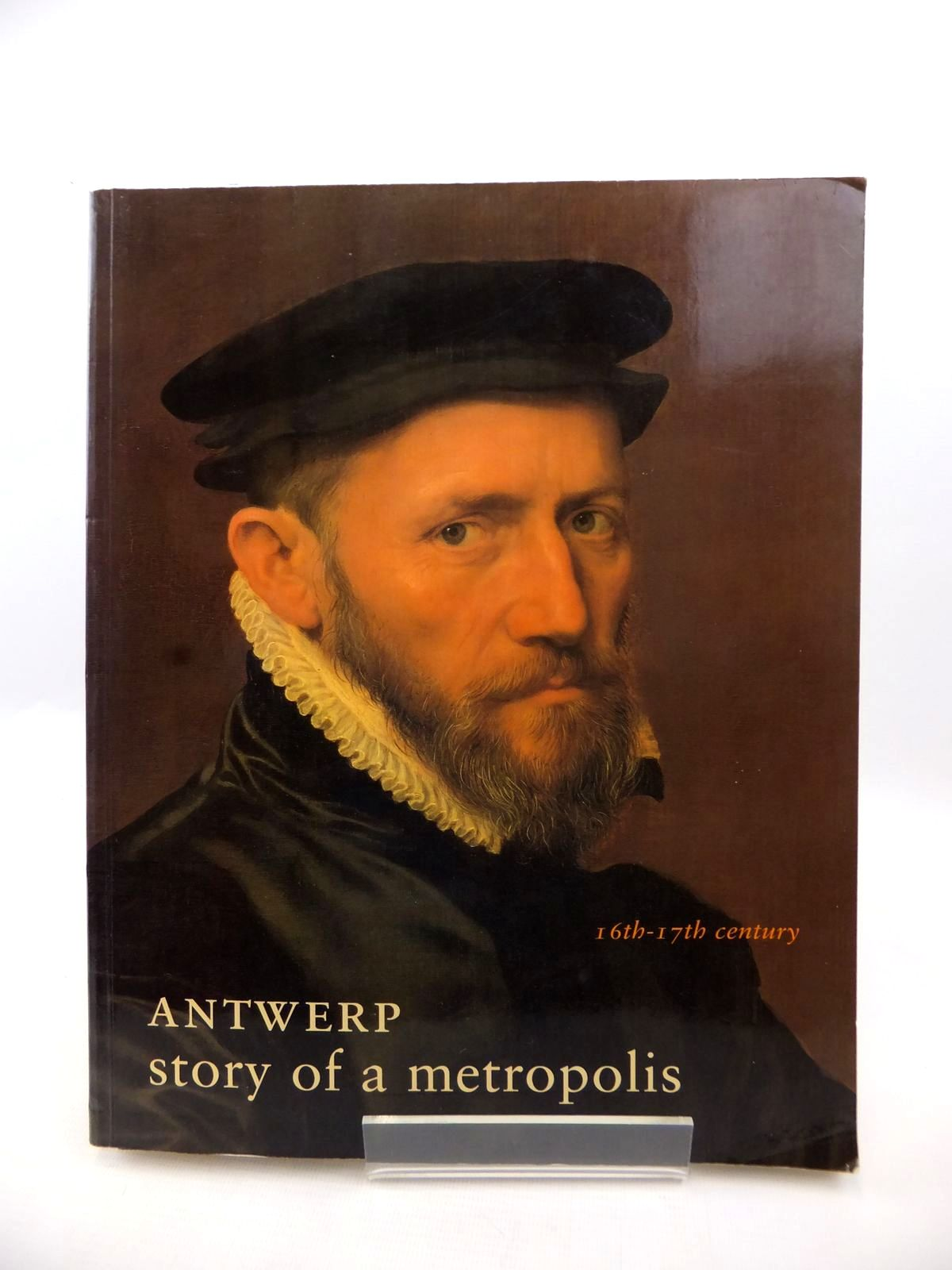 Photo of ANTWERP, STORY OF A METROPOLIS 16TH-17TH CENTURY published by Snoeck-Ducaju & Zoon (STOCK CODE: 1813267)  for sale by Stella & Rose's Books