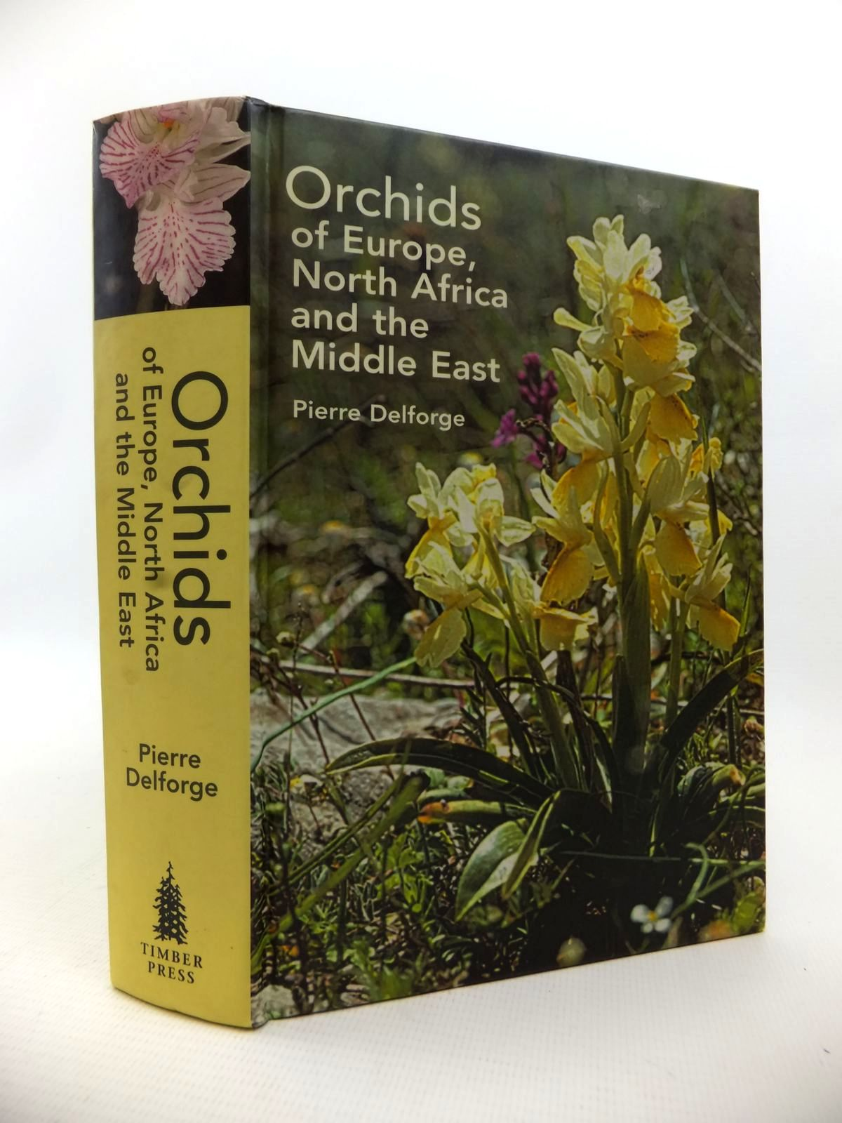 Photo of ORCHIDS OF EUROPE, NORTH AFRICA AND THE MIDDLE EAST written by Delforge, Pierre published by Timber Press (STOCK CODE: 1813325)  for sale by Stella & Rose's Books