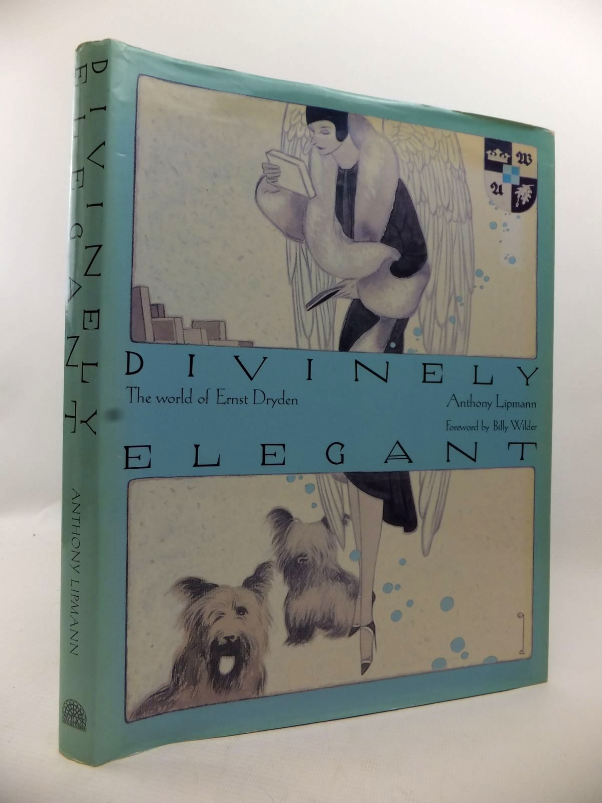 Photo of DIVINELY ELEGANT THE WORLD OF ERNST DRYDEN written by Lipmann, Anthony illustrated by Dryden, Ernst published by Pavilion Books (STOCK CODE: 1813353)  for sale by Stella & Rose's Books