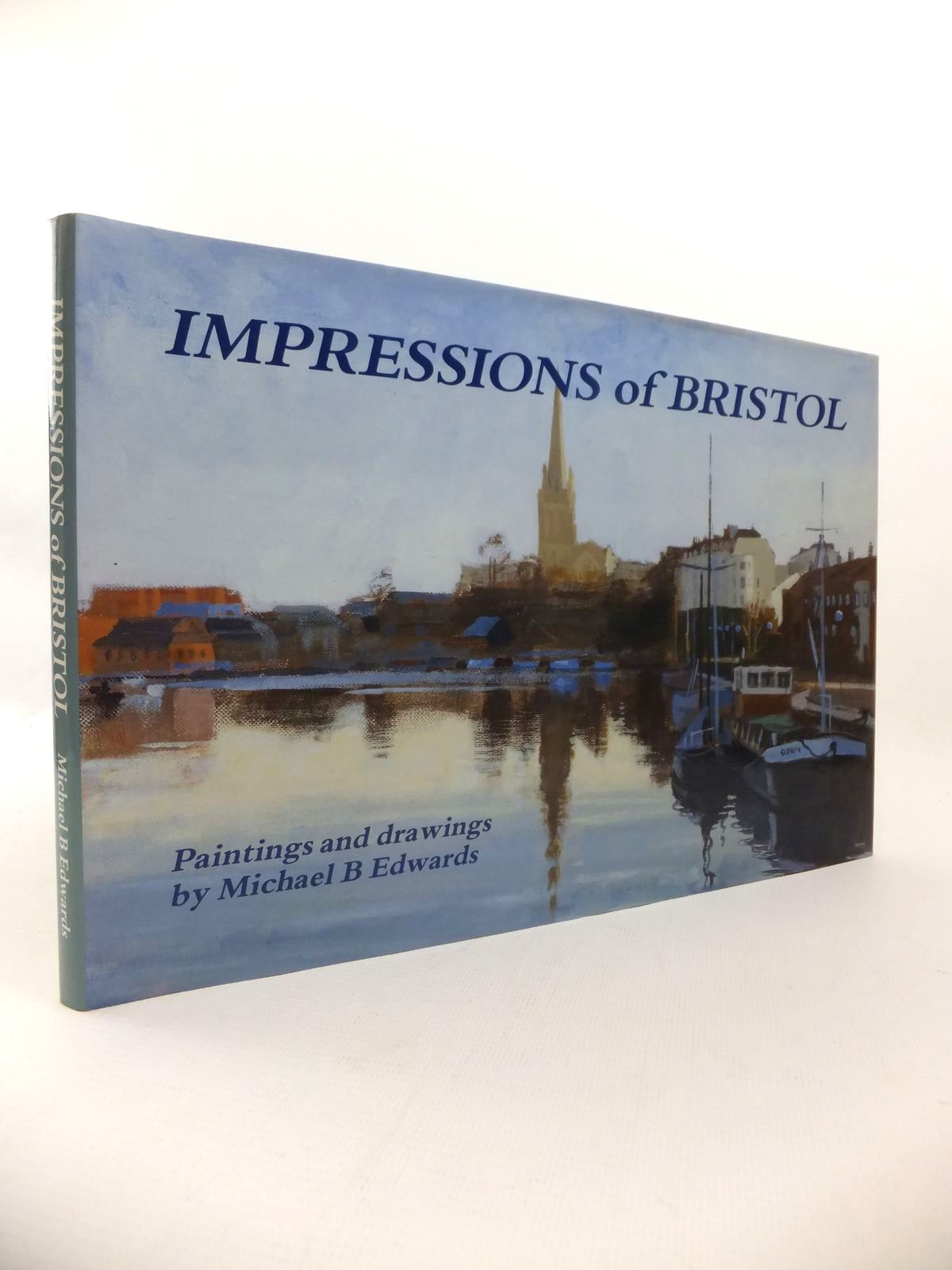 Photo of IMPRESSIONS OF BRISTOL written by Edwards, Michael B. illustrated by Edwards, Michael B. published by Fragonard Publishing (STOCK CODE: 1813356)  for sale by Stella & Rose's Books