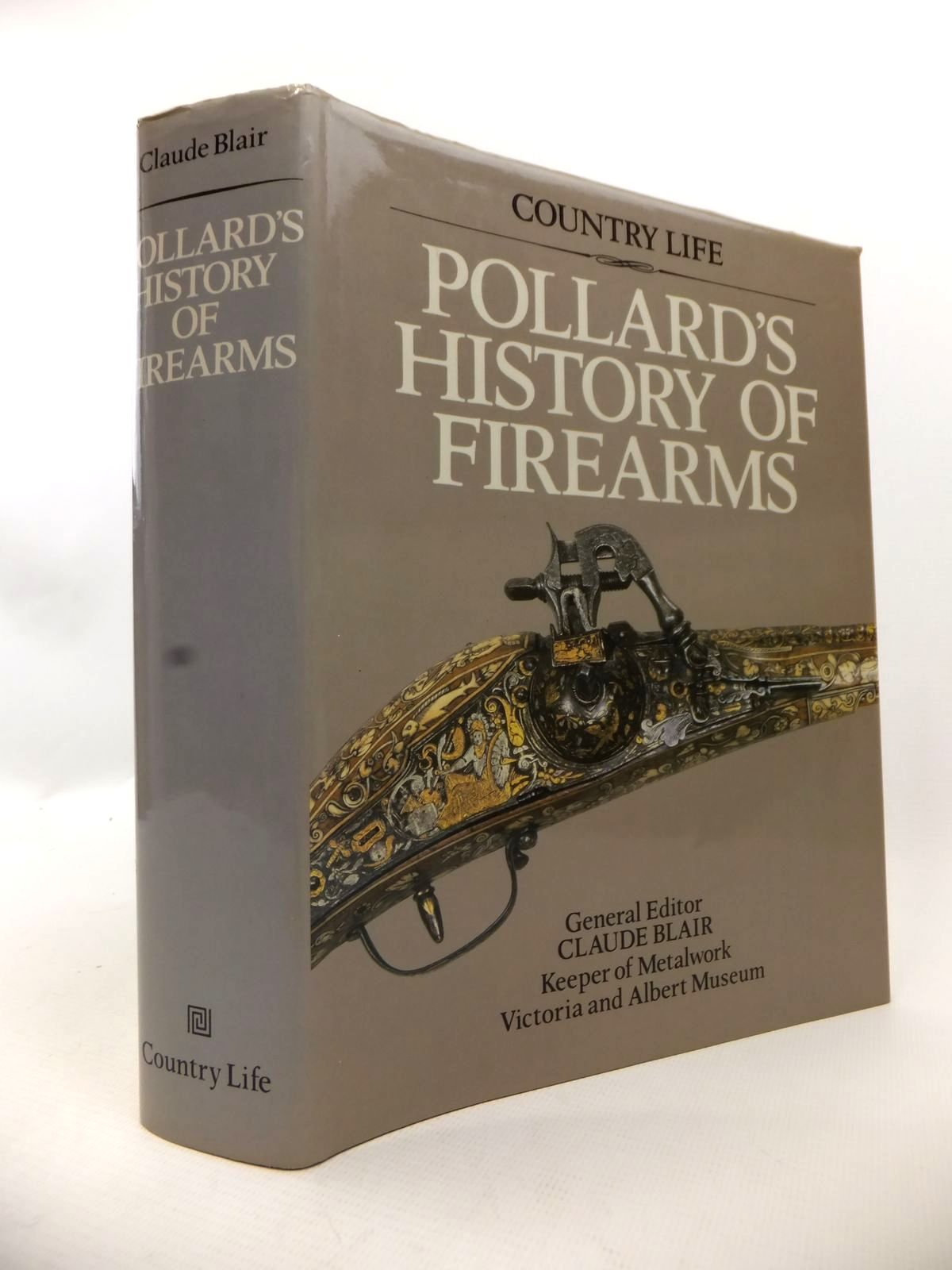 Photo of POLLARD'S HISTORY OF FIREARMS written by Blair, Claude published by Country Life (STOCK CODE: 1813370)  for sale by Stella & Rose's Books