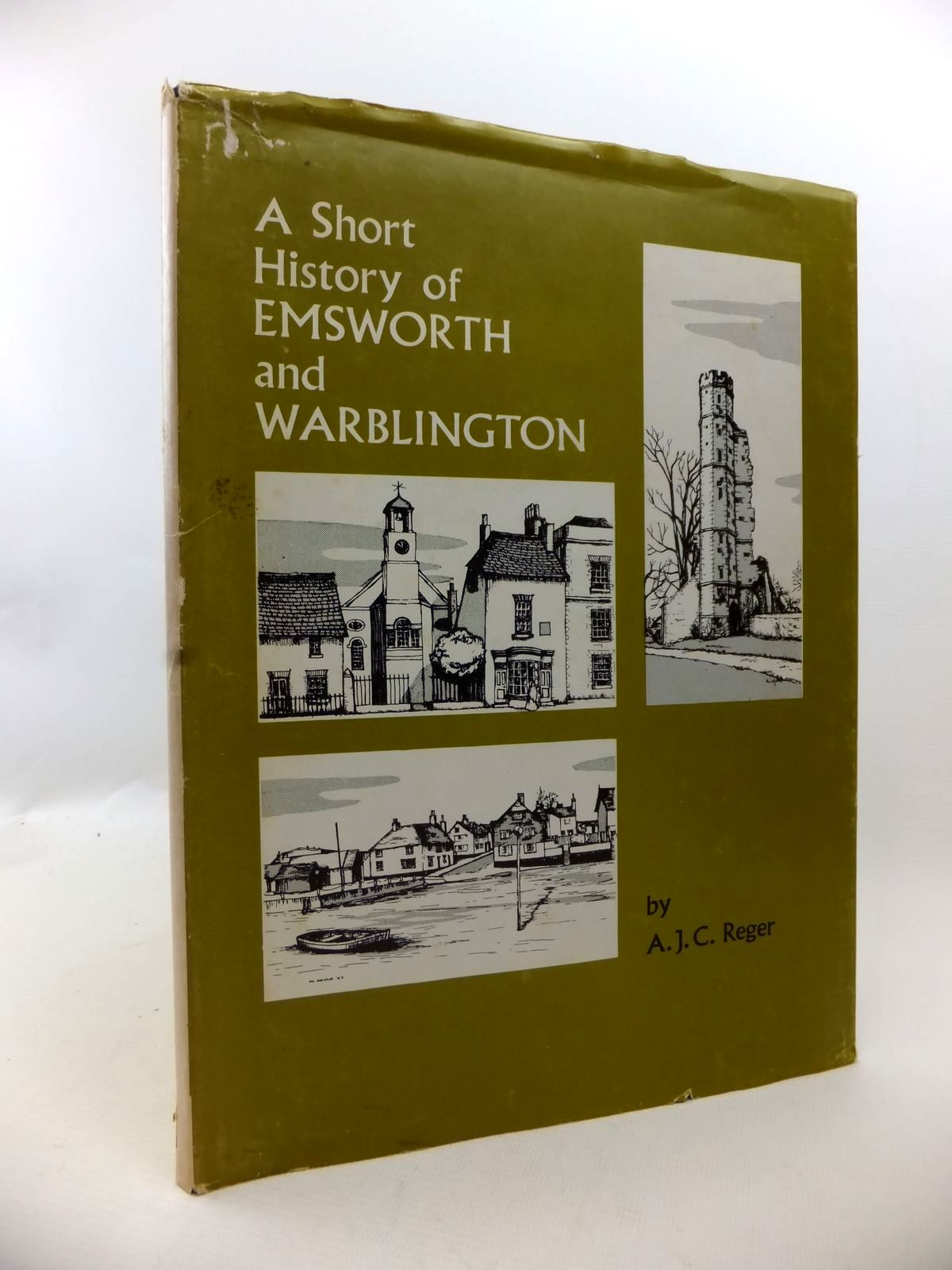Photo of A SHORT HISTORY OF EMSWORTH AND WARBLINGTON written by Reger, A.J.C. published by Potts & Horsey Ltd (STOCK CODE: 1813373)  for sale by Stella & Rose's Books