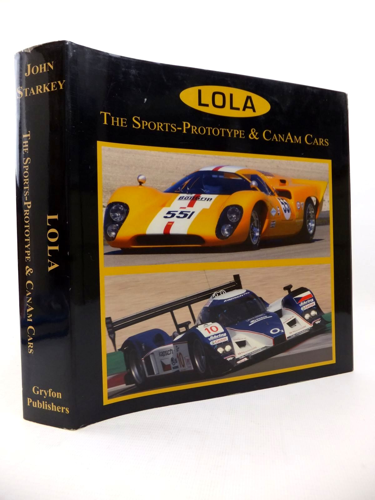 Photo of LOLA: THE SPORTS-PROTOTYPE & CANAM CARS written by Starkey, John published by Gryfon Publishers (STOCK CODE: 1813389)  for sale by Stella & Rose's Books