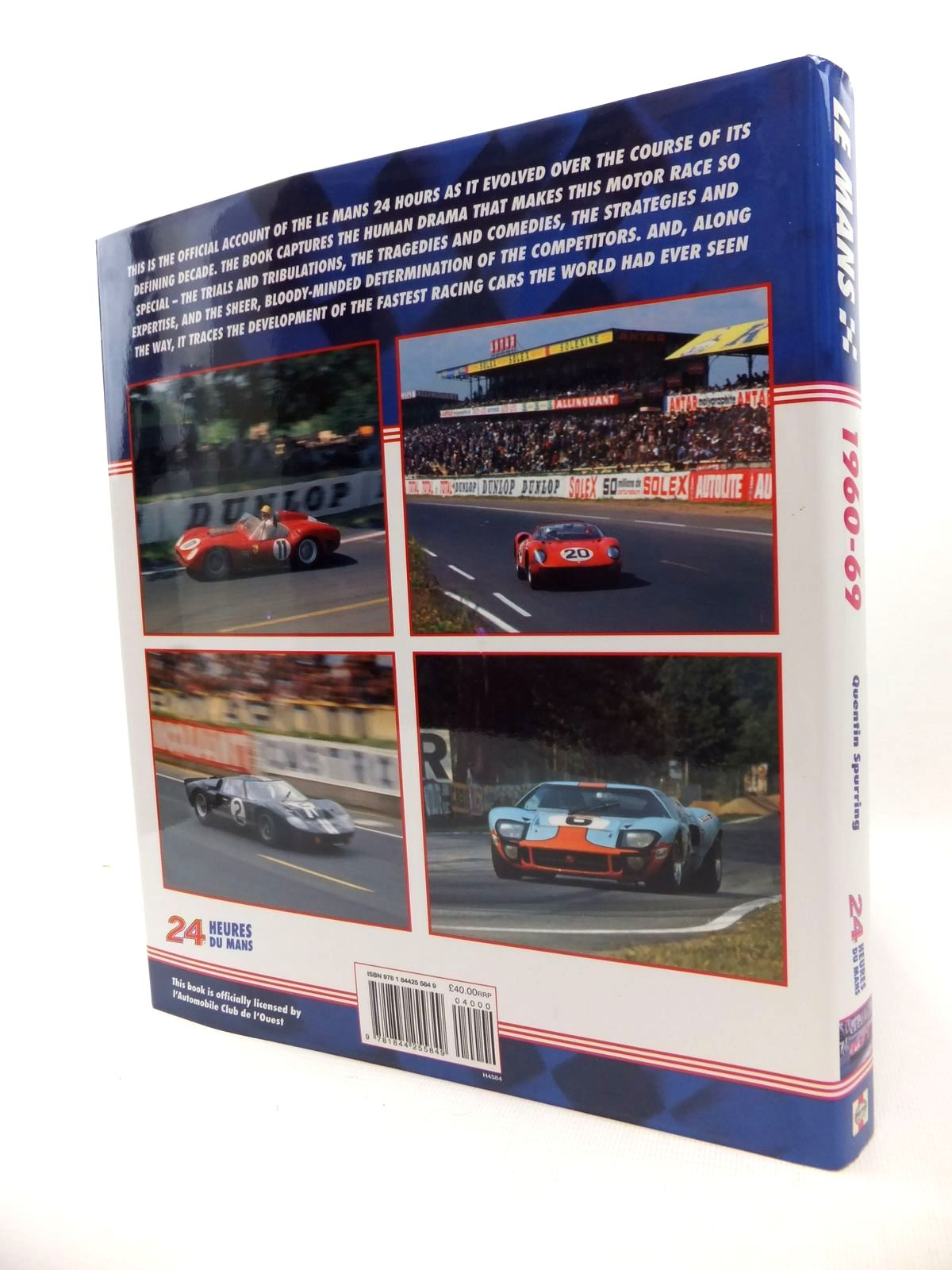 Photo of LE MANS 1960-69: THE OFFICIAL HISTORY OF THE WORLD'S GREATEST MOTOR RACE written by Spurring, Quentin published by Haynes (STOCK CODE: 1813393)  for sale by Stella & Rose's Books