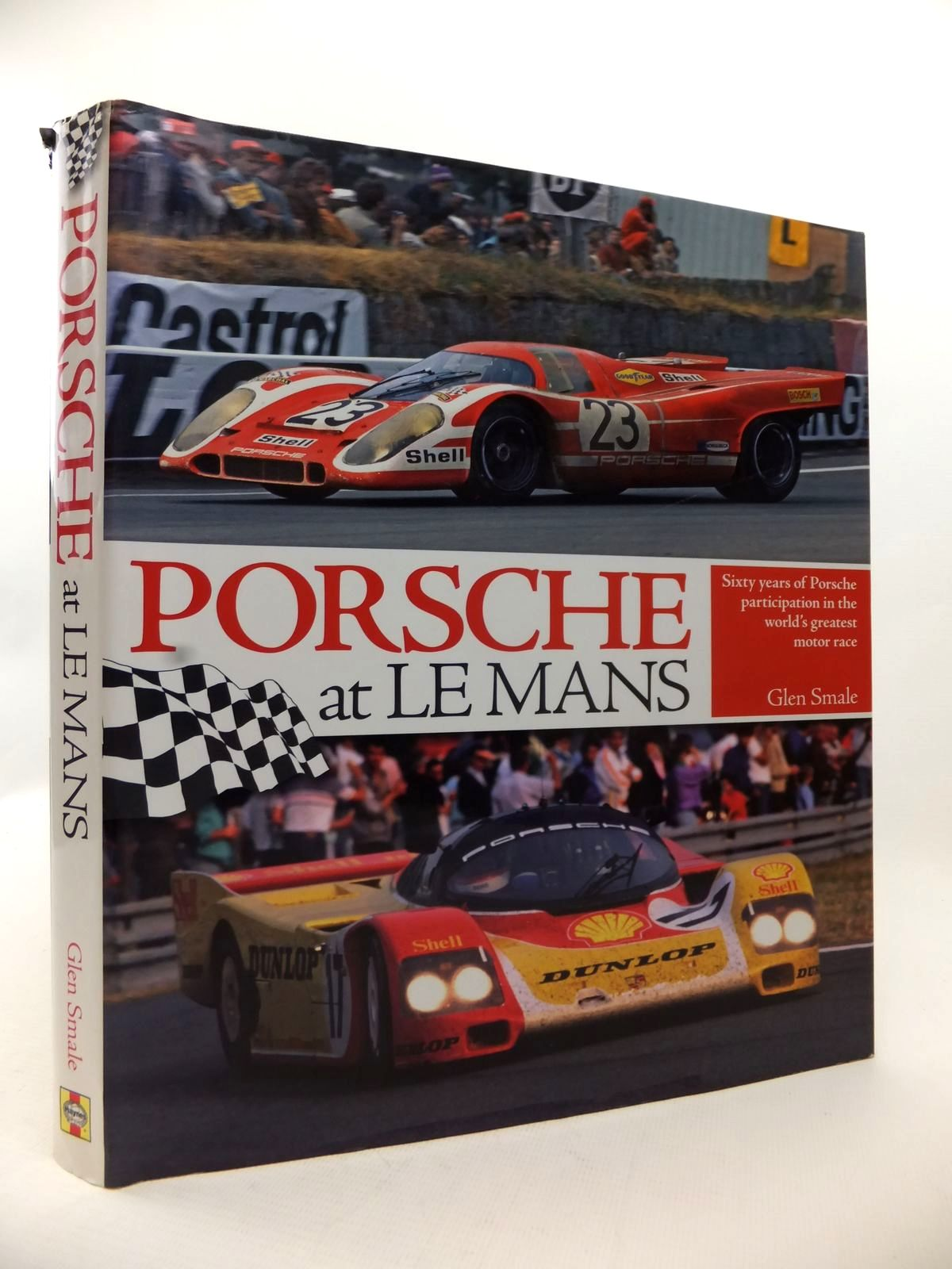 Photo of PORSCHE AT LE MANS written by Smale, Glen published by Haynes Publishing (STOCK CODE: 1813394)  for sale by Stella & Rose's Books