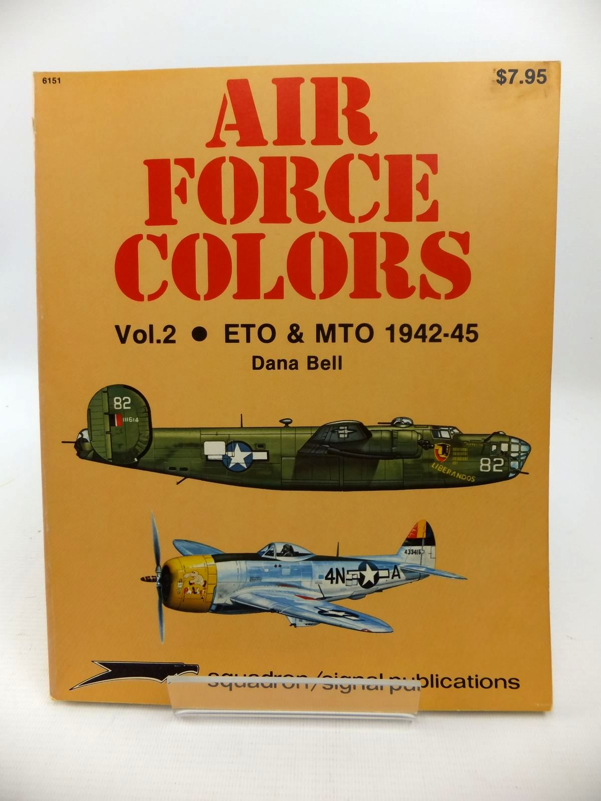 Photo of AIR FORCE COLORS VOL. 2: ETO & MTO 1942-1945 written by Bell, Dana illustrated by Greer, Don published by Squadron Signal Publications (STOCK CODE: 1813409)  for sale by Stella & Rose's Books