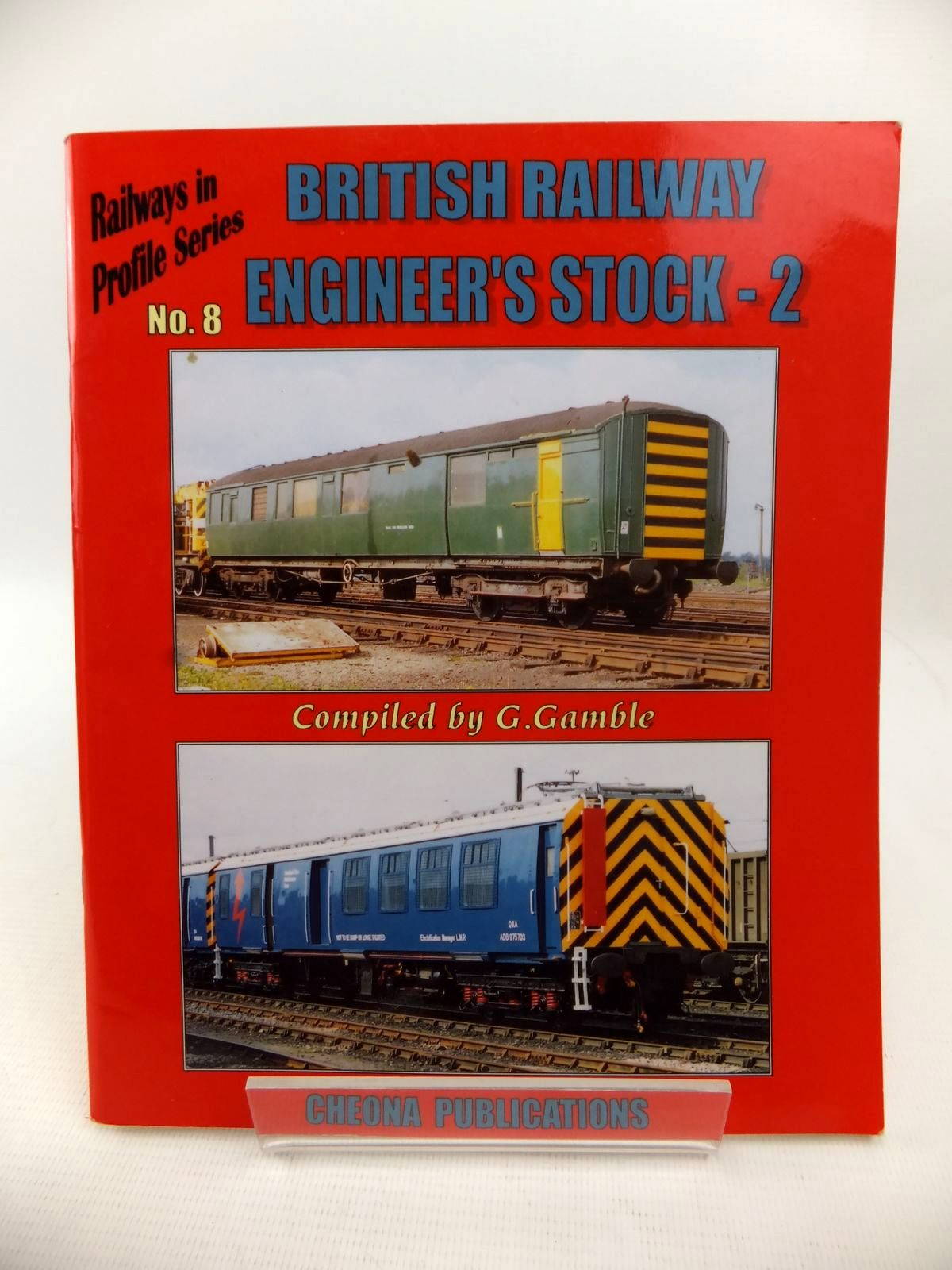 Photo of BRITISH RAILWAY WAGONS ENGINEER'S STOCK VOLUME TWO written by Gamble, G. published by Cheona Publications (STOCK CODE: 1813423)  for sale by Stella & Rose's Books