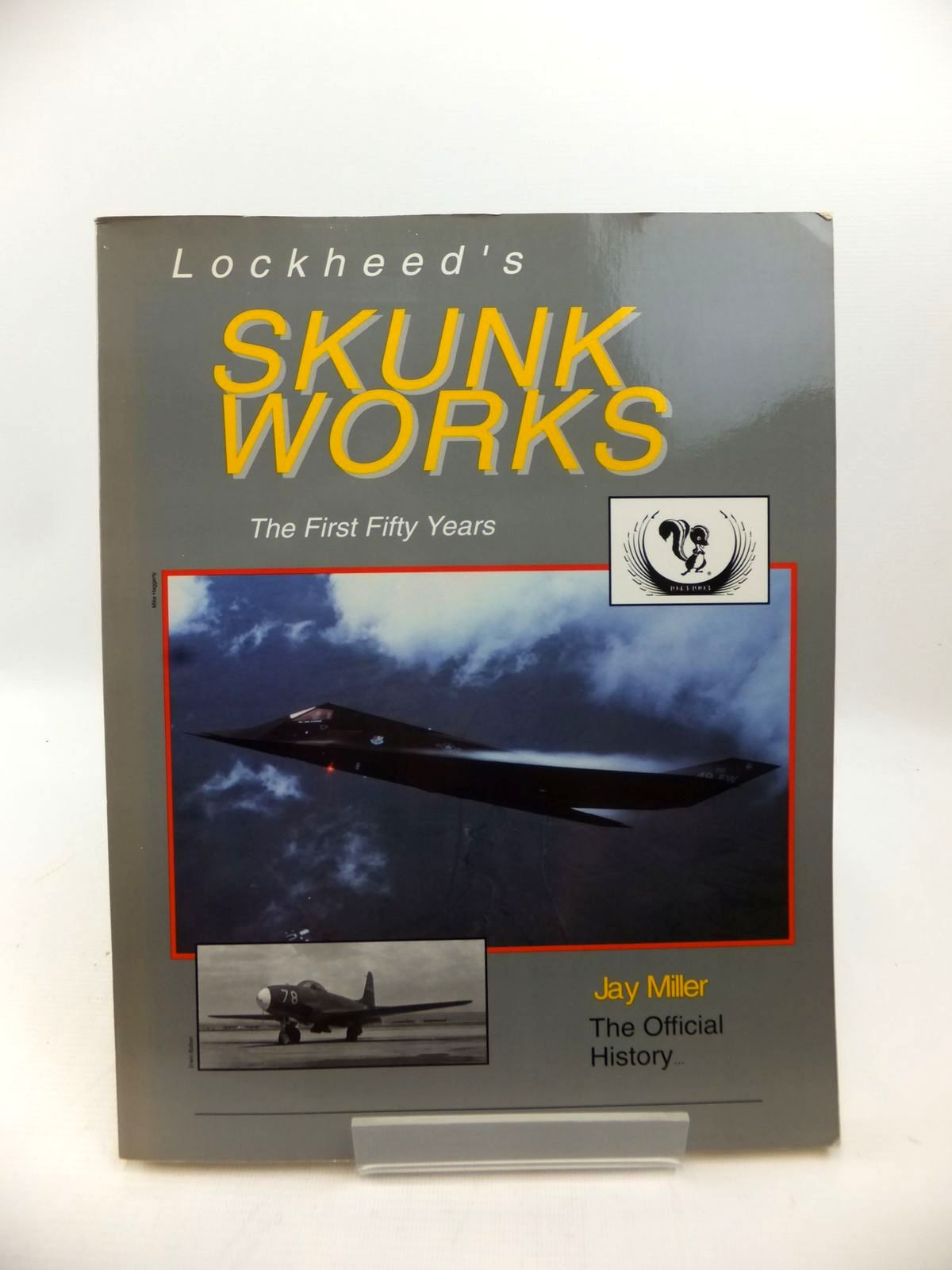 Photo of LOCKHEED'S SKUNK WORKS: THE FIRST FIFTY YEARS written by Miller, Jay published by Aerofax (STOCK CODE: 1813427)  for sale by Stella & Rose's Books