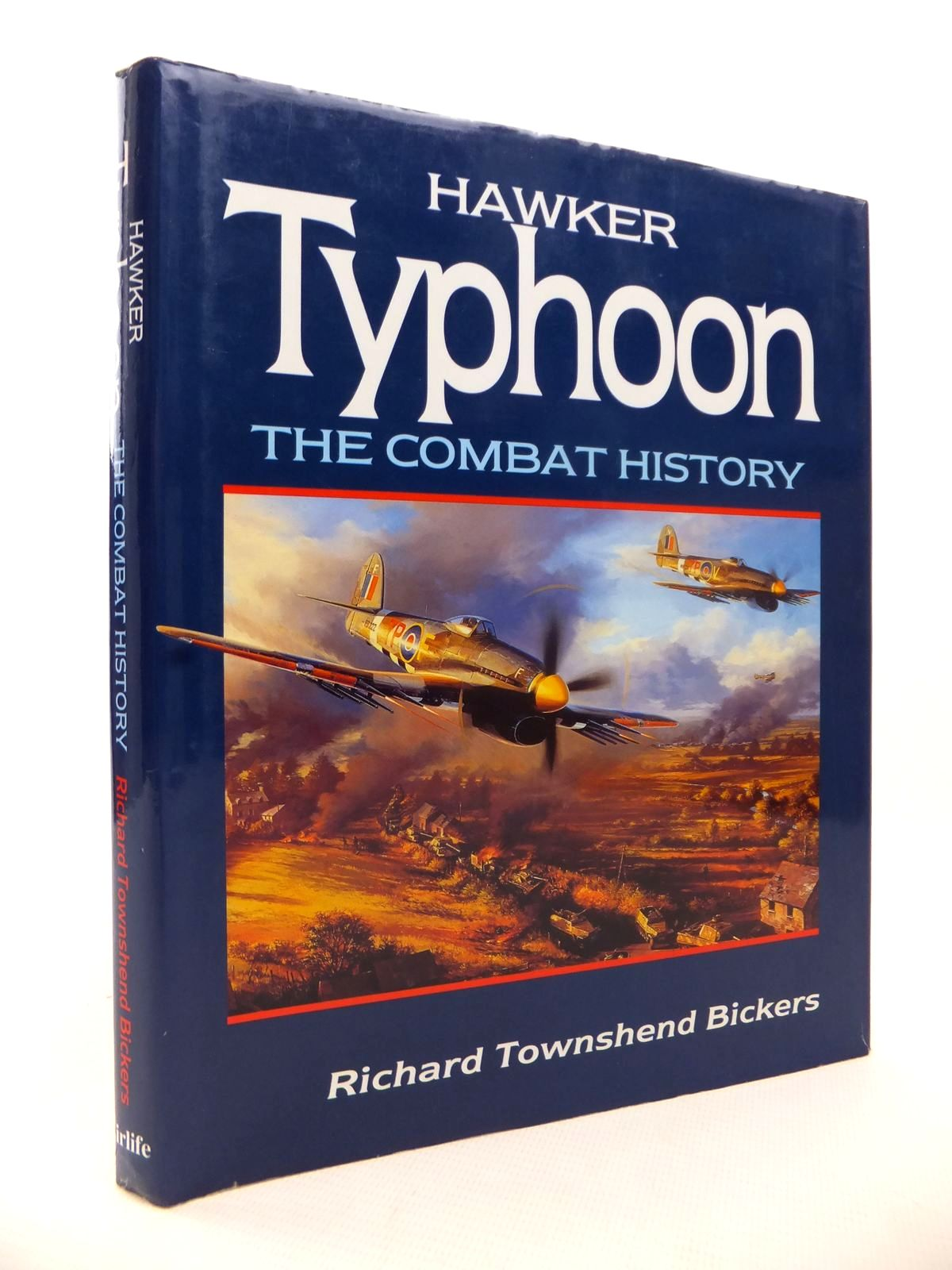 Photo of HAWKER TYPHOON THE COMBAT HISTORY written by Bickers, Richard Townshend published by Airlife (STOCK CODE: 1813434)  for sale by Stella & Rose's Books