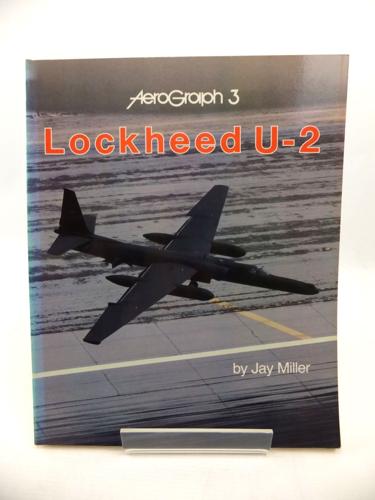 Photo of LOCKHEED U-2 written by Miller, Jay published by Aerofax (STOCK CODE: 1813451)  for sale by Stella & Rose's Books