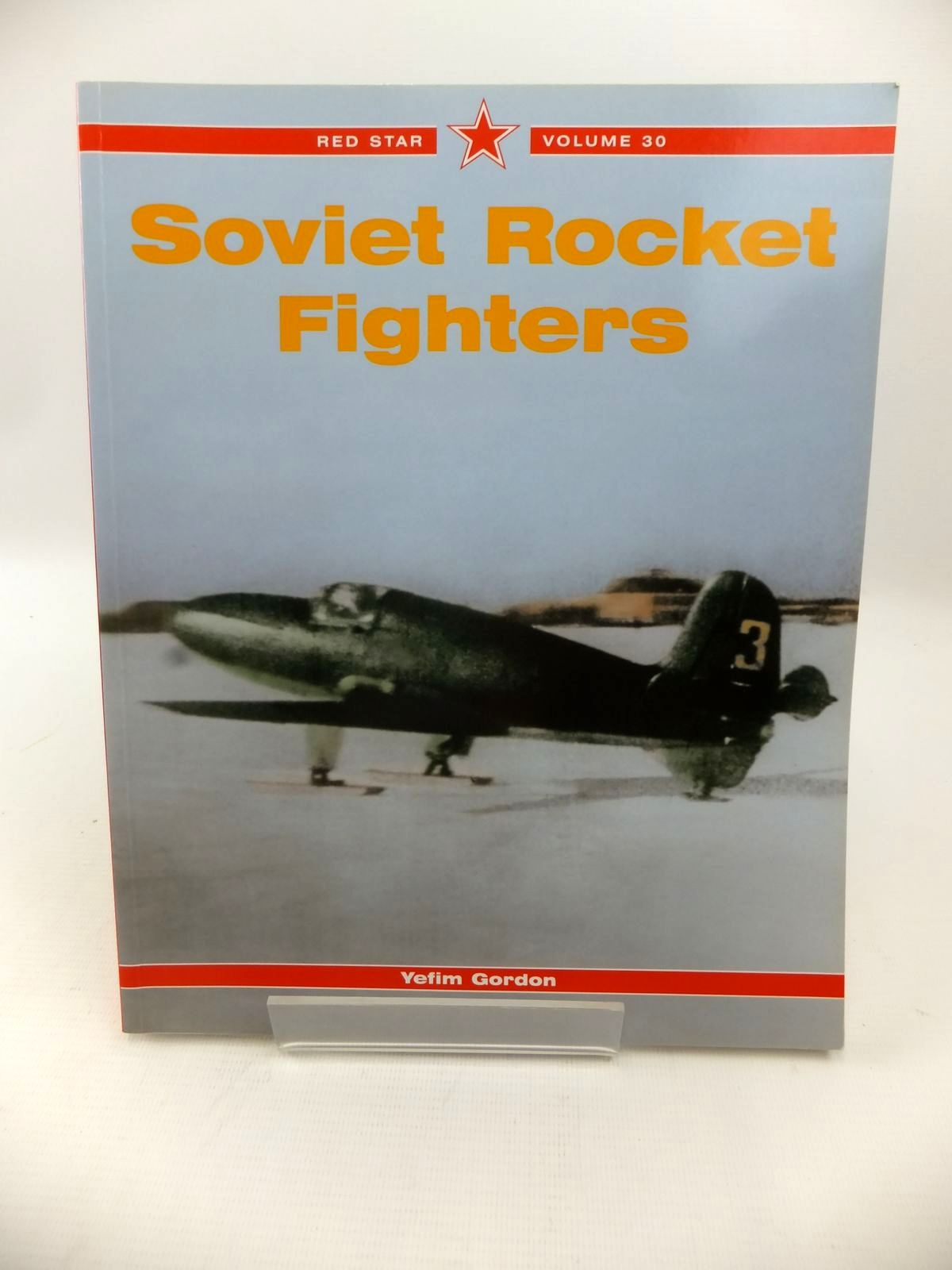 Photo of SOVIET ROCKET FIGHTERS written by Gordon, Yefim published by Midland Publishing (STOCK CODE: 1813483)  for sale by Stella & Rose's Books