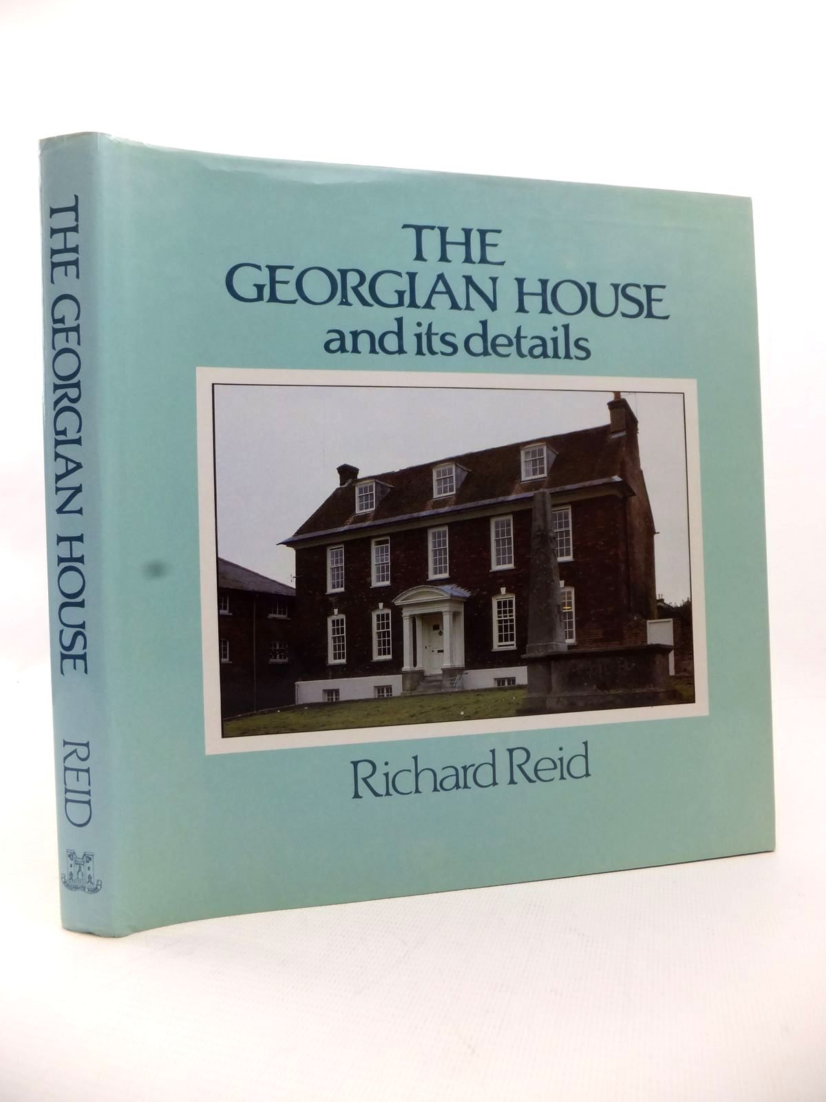 Photo of THE GEORGIAN HOUSE AND ITS DETAILS written by Reid, Richard published by Bishopsgate Press (STOCK CODE: 1813498)  for sale by Stella & Rose's Books