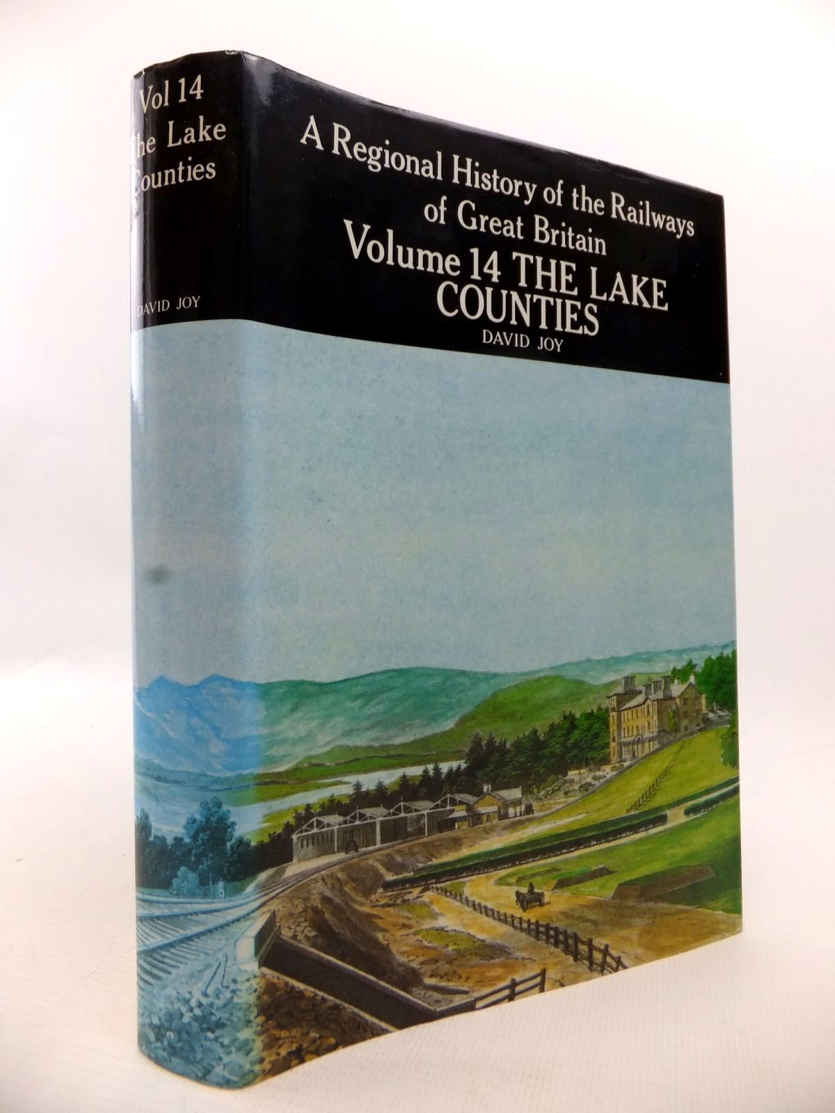 Photo of A REGIONAL HISTORY OF THE RAILWAYS OF GREAT BRITAIN VOLUME XIV THE LAKE COUNTIES written by Joy, David published by David & Charles (STOCK CODE: 1813508)  for sale by Stella & Rose's Books