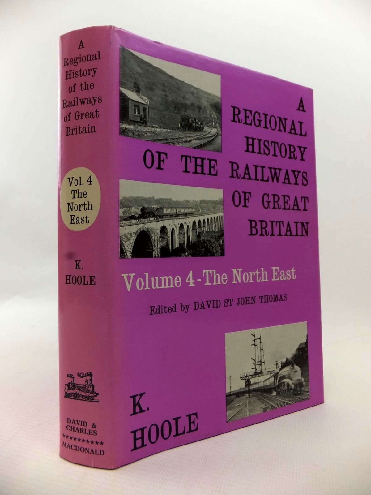 Photo of A REGIONAL HISTORY OF THE RAILWAYS OF GREAT BRITAIN VOLUME IV NORTH EAST ENGLAND written by Hoole, Ken published by David & Charles (STOCK CODE: 1813519)  for sale by Stella & Rose's Books