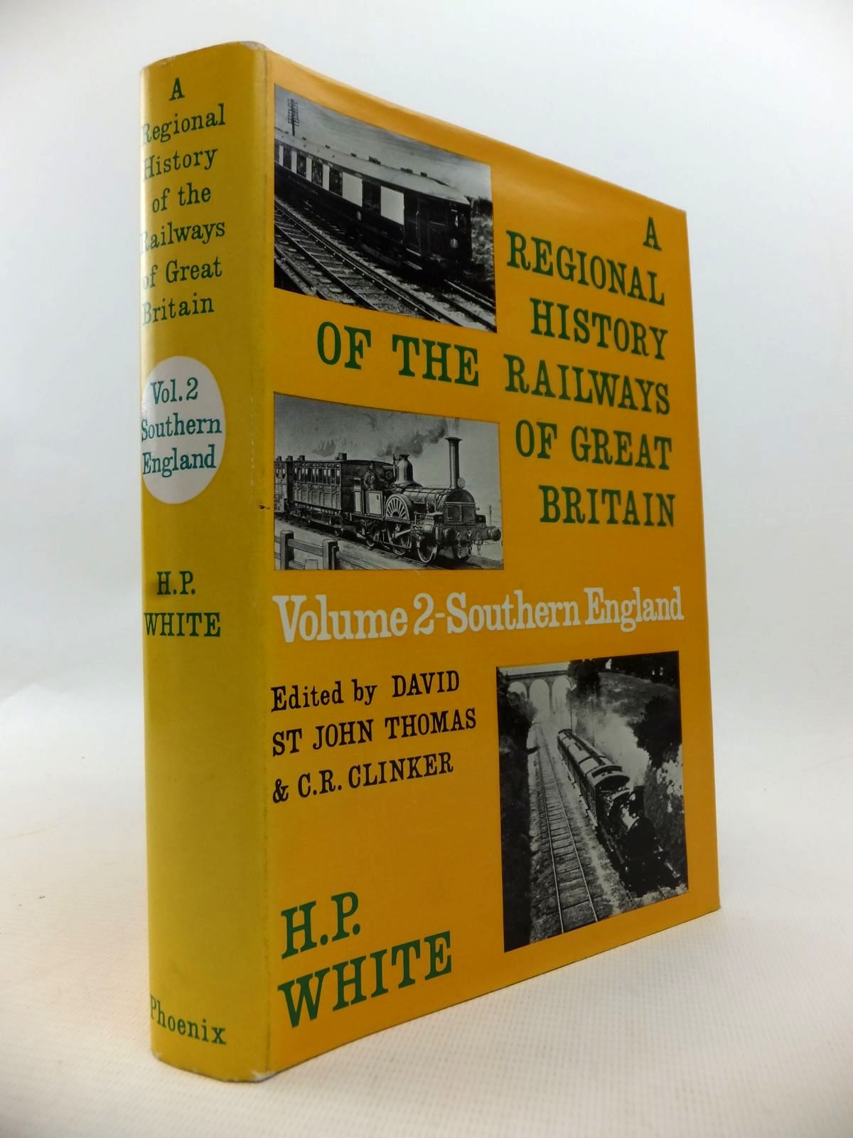 Photo of A REGIONAL HISTORY OF THE RAILWAYS OF GREAT BRITAIN VOLUME II SOUTHERN ENGLAND written by White, H.P. published by Phoenix House (STOCK CODE: 1813521)  for sale by Stella & Rose's Books