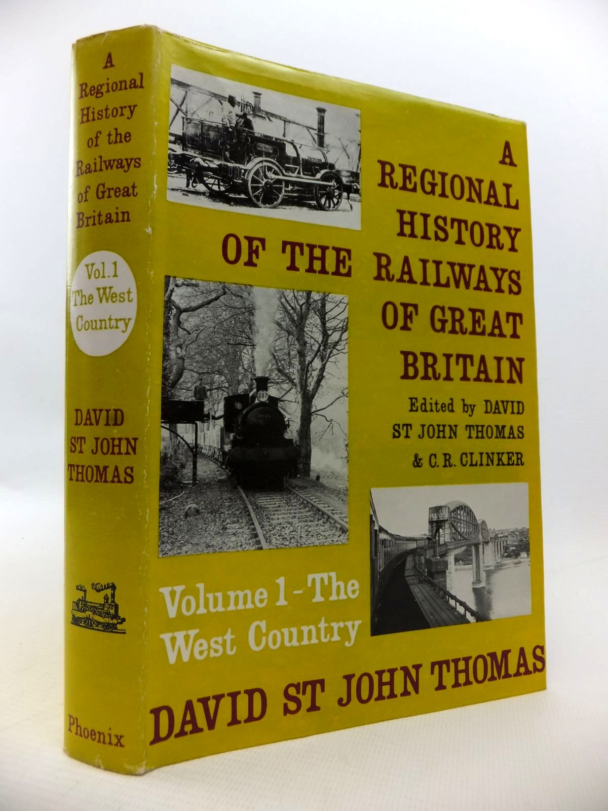 Photo of A REGIONAL HISTORY OF THE RAILWAYS OF GREAT BRITAIN VOLUME 1 - THE WEST COUNTRY written by Thomas, David St John published by Phoenix House (STOCK CODE: 1813522)  for sale by Stella & Rose's Books