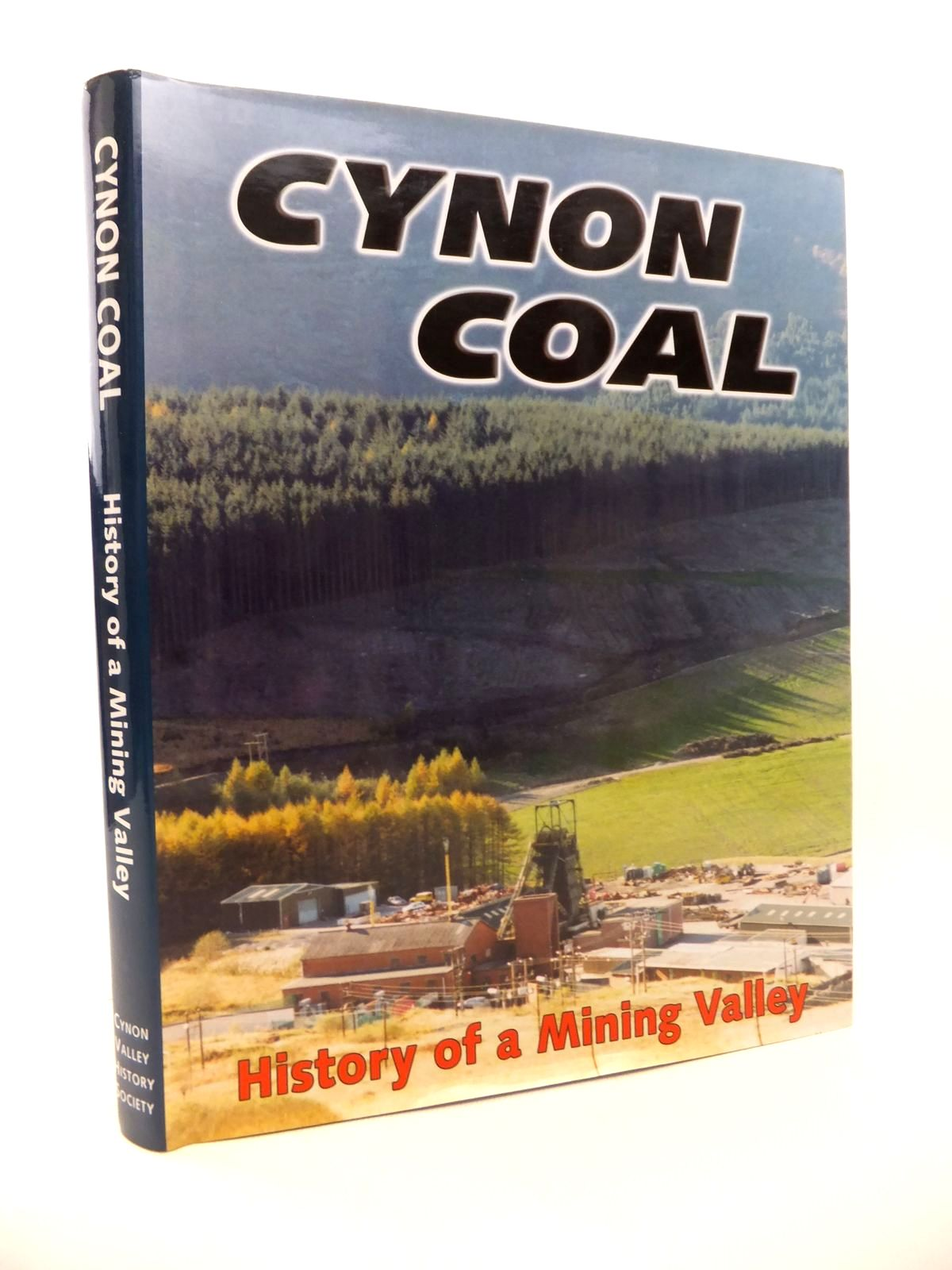 Photo of CYNON COAL HISTORY OF A MINING VALLEY published by Cynon Valley History Society (STOCK CODE: 1813525)  for sale by Stella & Rose's Books