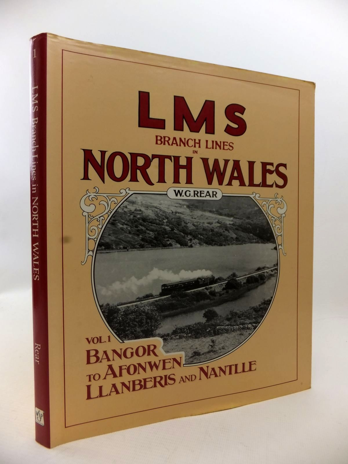 Photo of LMS BRANCH LINES IN NORTH WALES VOLUME ONE written by Rear, W.G. published by Wild Swan Publications (STOCK CODE: 1813529)  for sale by Stella & Rose's Books