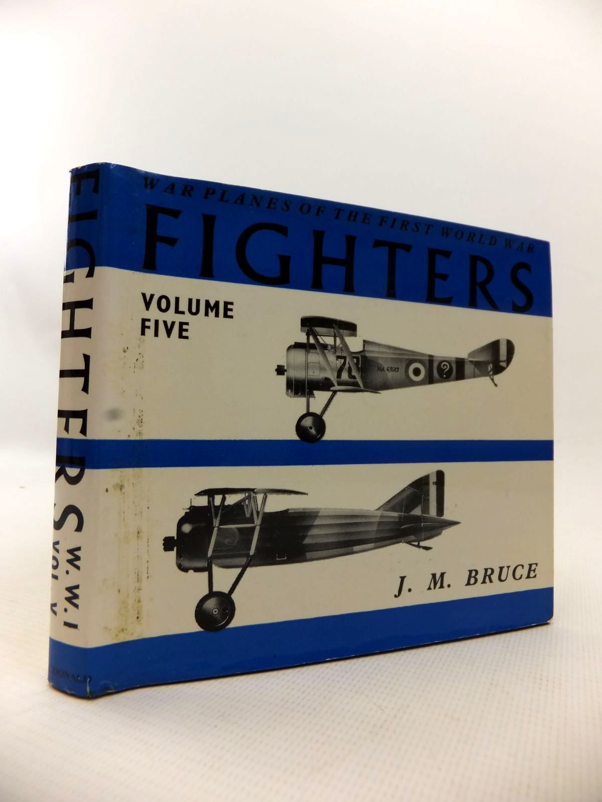 Photo of WAR PLANES OF THE FIRST WORLD WAR FIGHTERS VOLUME FIVE FRANCE written by Bruce, J.M. published by MacDonald (STOCK CODE: 1813576)  for sale by Stella & Rose's Books