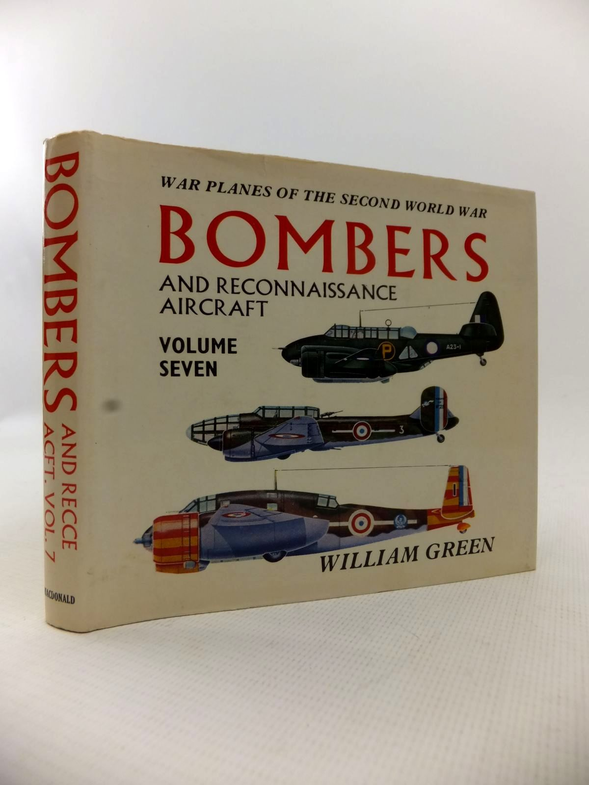 Photo of WAR PLANES OF THE SECOND WORLD WAR BOMBERS AND RECONNAISSANCE AIRCRAFT VOLUME SEVEN written by Green, William illustrated by Punnett, Dennis published by MacDonald (STOCK CODE: 1813578)  for sale by Stella & Rose's Books