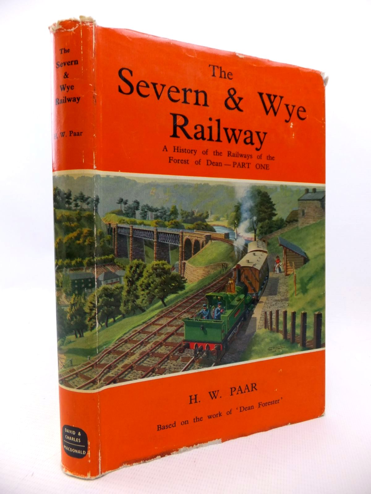 Photo of THE SEVERN & WYE RAILWAY HISTORY OF THE RAILWAYS OF THE FOREST OF DEAN PART 1