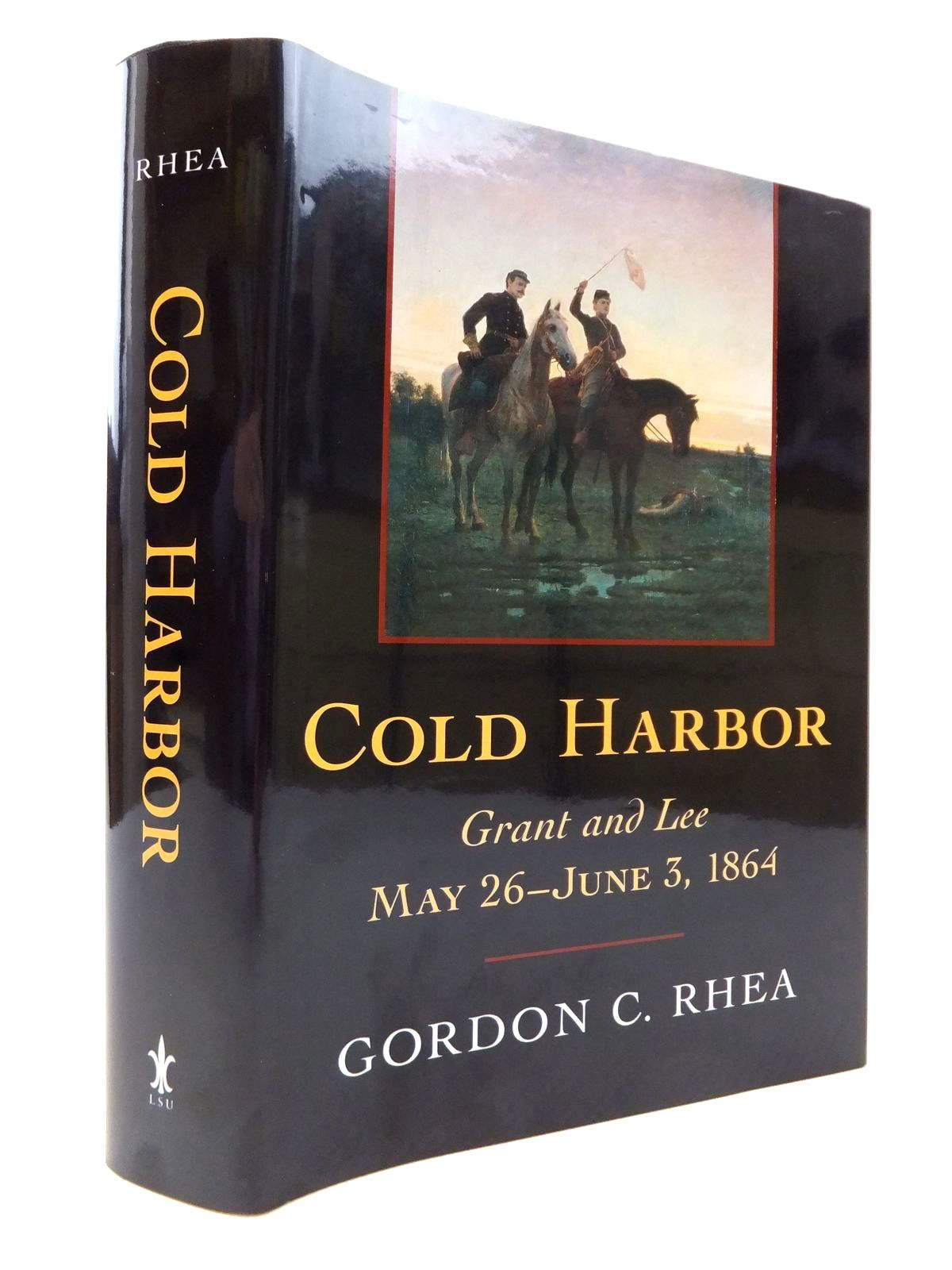 Photo of COLD HARBOR: GRANT AND LEE MAY 26-JUNE 3 1864 written by Rhea, Gordon C. published by Louisiana State University Press (STOCK CODE: 1813625)  for sale by Stella & Rose's Books