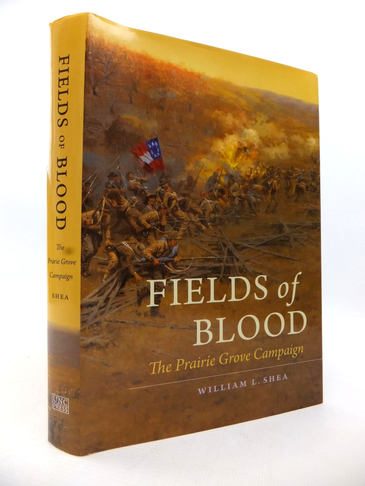 Photo of FIELDS OF BLOOD: THE PRAIRIE GROVE CAMPAIGN written by Shea, William L. published by University Of North Carolina Press, Chapel Hill (STOCK CODE: 1813628)  for sale by Stella & Rose's Books