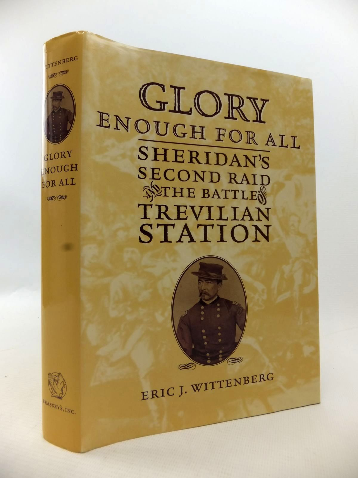 Photo of GLORY ENOUGH FOR ALL: SHERIDAN'S SECOND RAID AND THE BATTLE OF TREVILIAN STATION written by Wittenberg, Eric J. published by Brassey's (STOCK CODE: 1813629)  for sale by Stella & Rose's Books