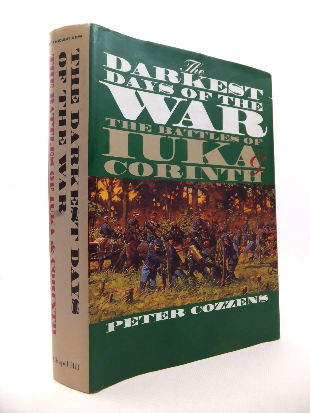 Photo of THE DARKEST DAYS OF THE WAR: THE BATTLES OF IUKA & CORINTH written by Cozzens, Peter published by University Of North Carolina Press, Chapel Hill (STOCK CODE: 1813631)  for sale by Stella & Rose's Books