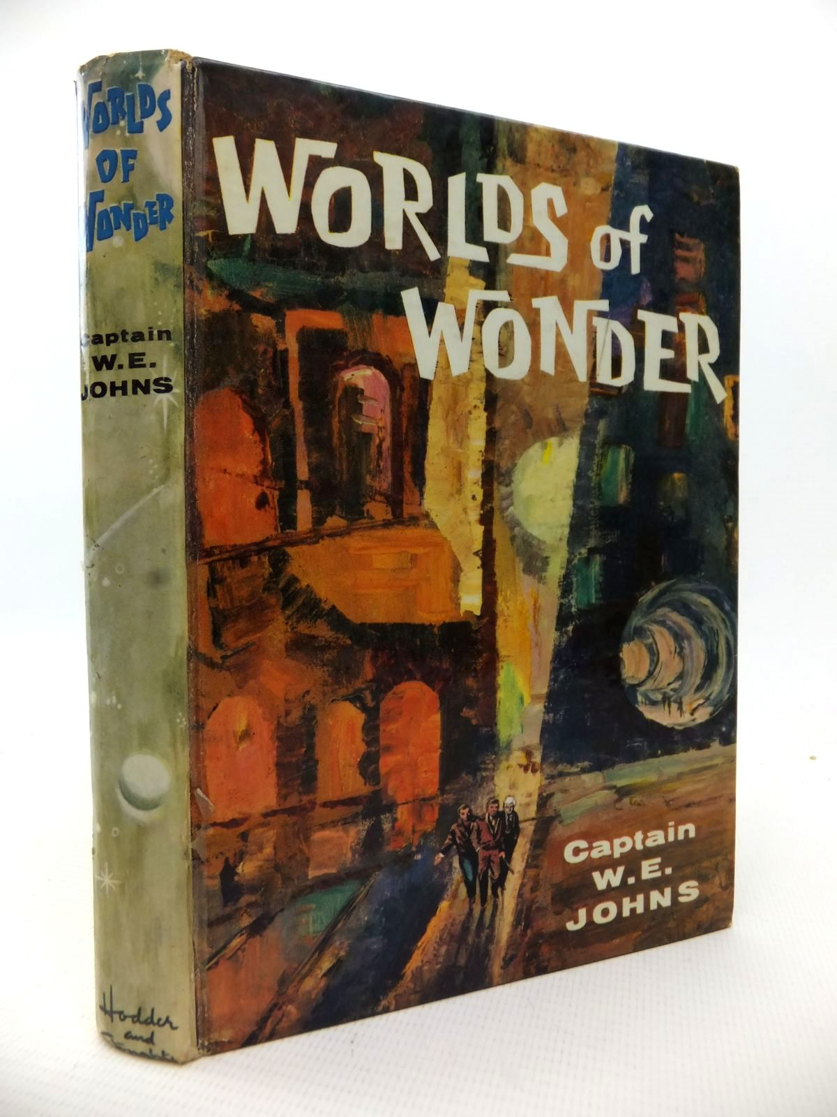 Photo of WORLDS OF WONDER written by Johns, W.E. published by Hodder & Stoughton (STOCK CODE: 1813657)  for sale by Stella & Rose's Books