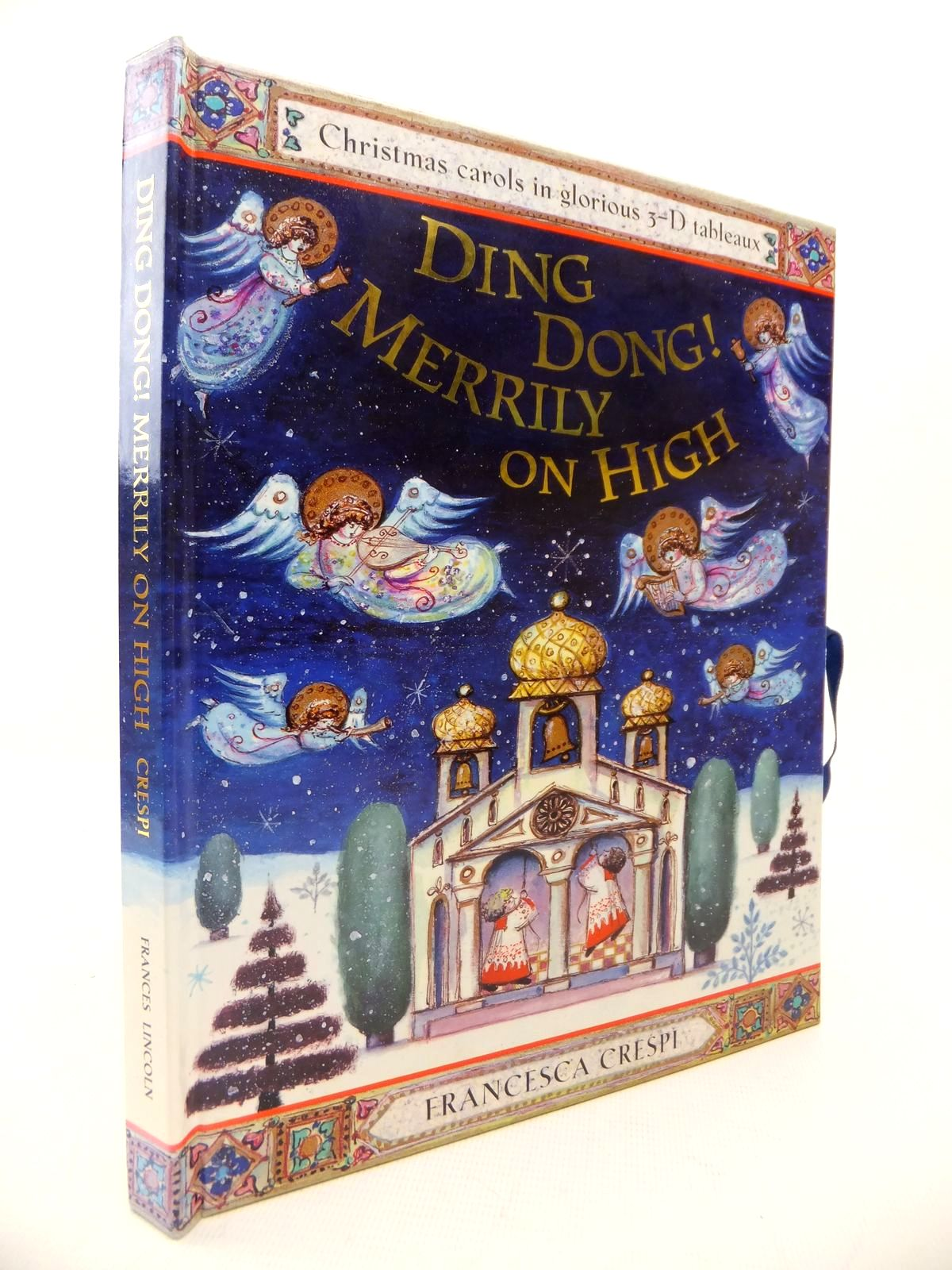 Photo of DING DONG! MERRILY ON HIGH written by Crespi, Francesca illustrated by Crespi, Francesca published by Frances Lincoln (STOCK CODE: 1813667)  for sale by Stella & Rose's Books