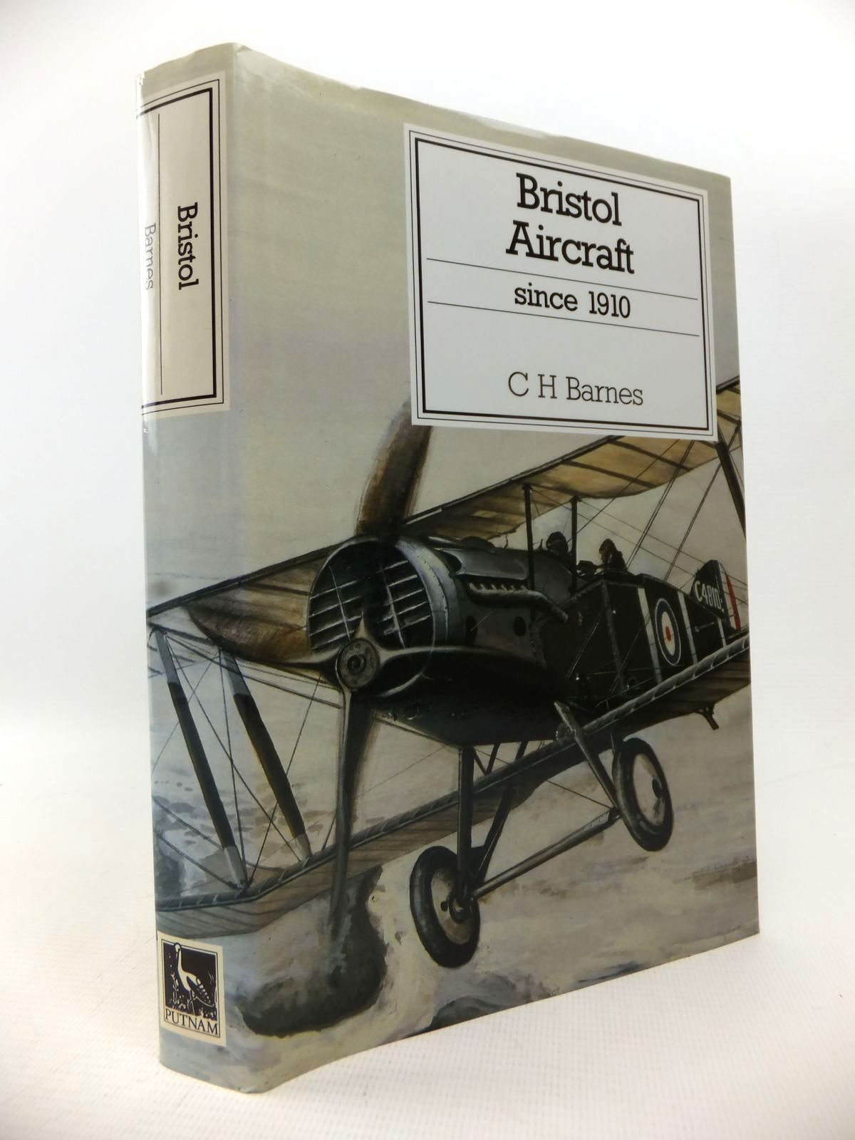 Photo of BRISTOL AIRCRAFT SINCE 1910 written by Barnes, C.H. published by Putnam (STOCK CODE: 1813739)  for sale by Stella & Rose's Books